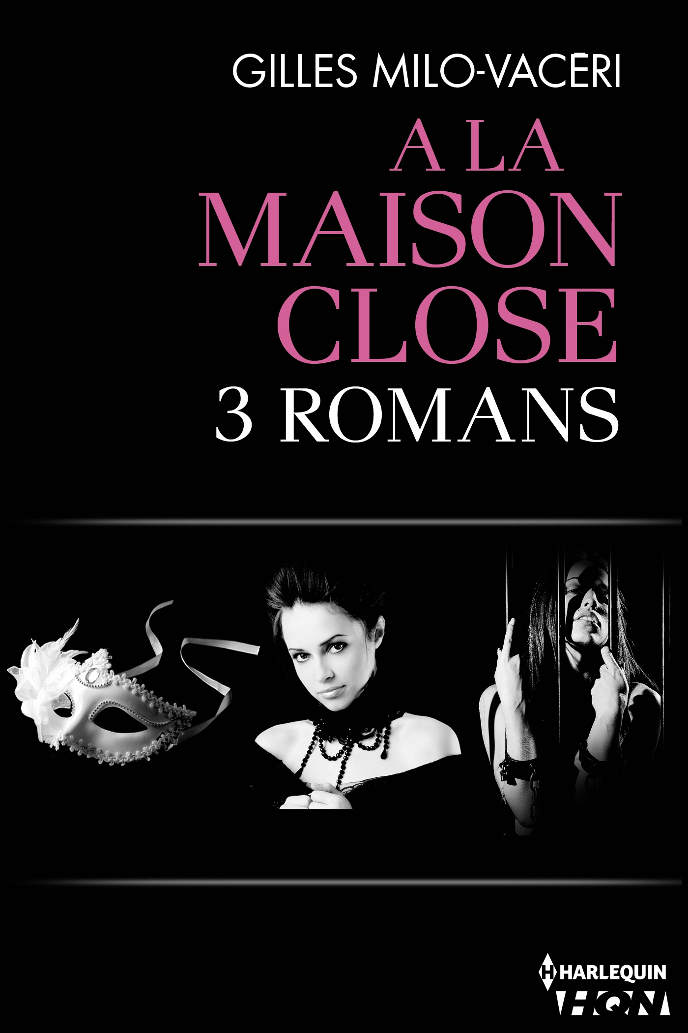 Trilogie A la maison close