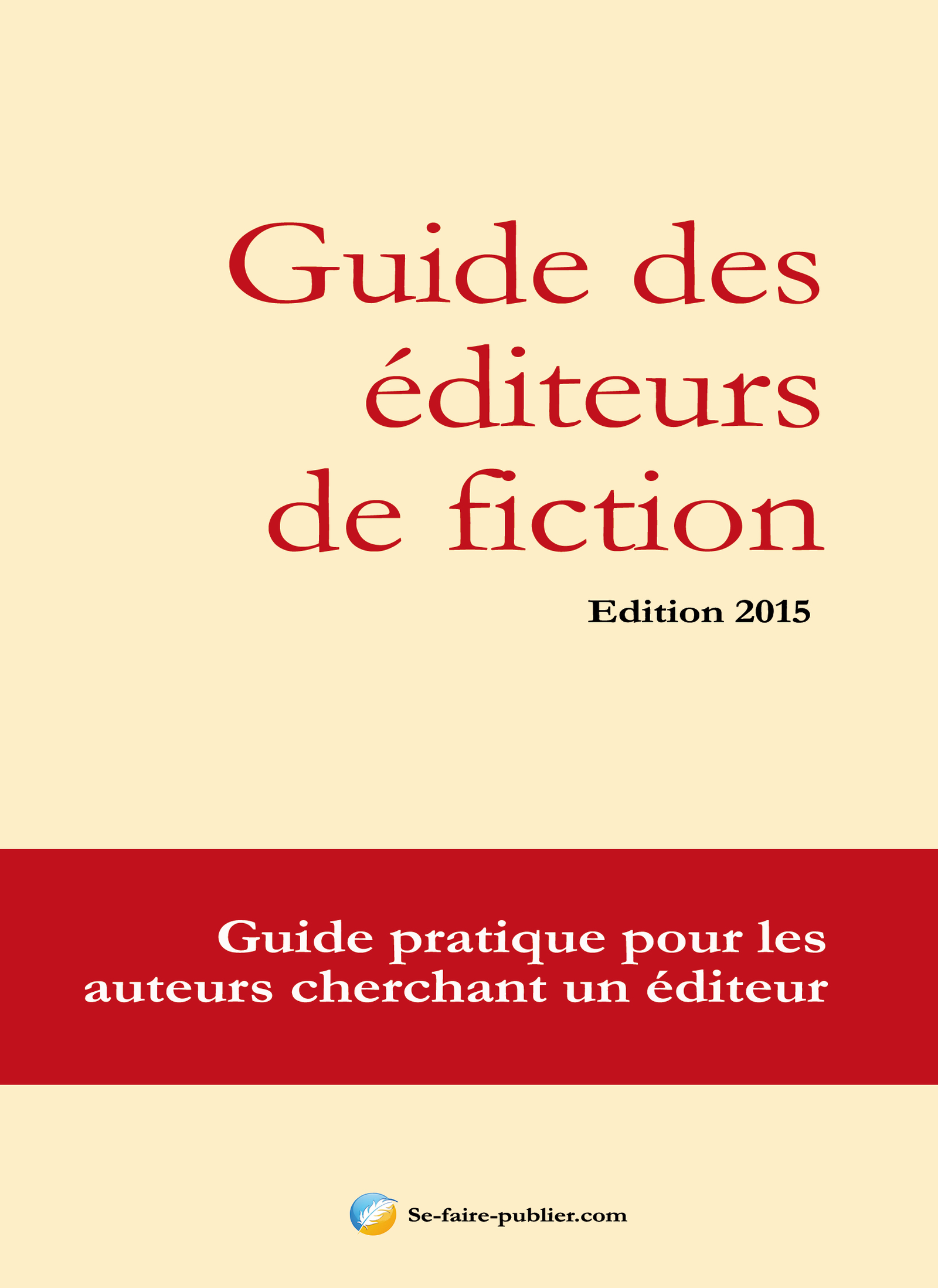 Guide des éditeurs de fiction