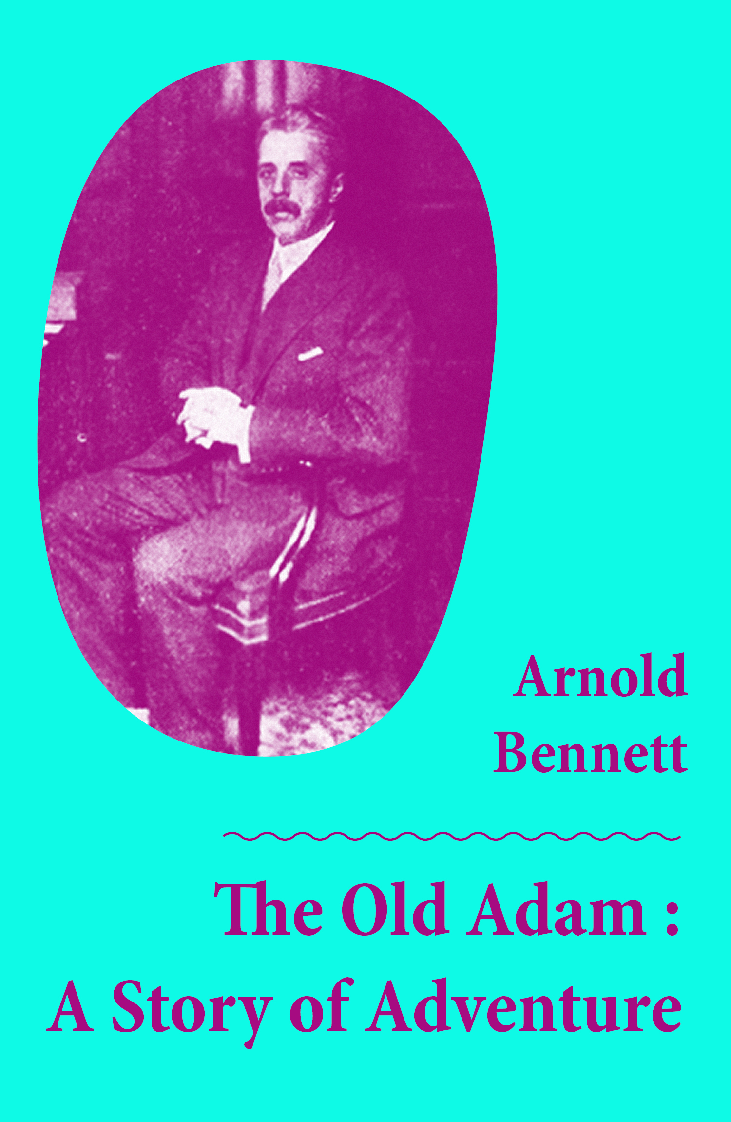 The Old Adam : A Story of Adventure (Unabridged)