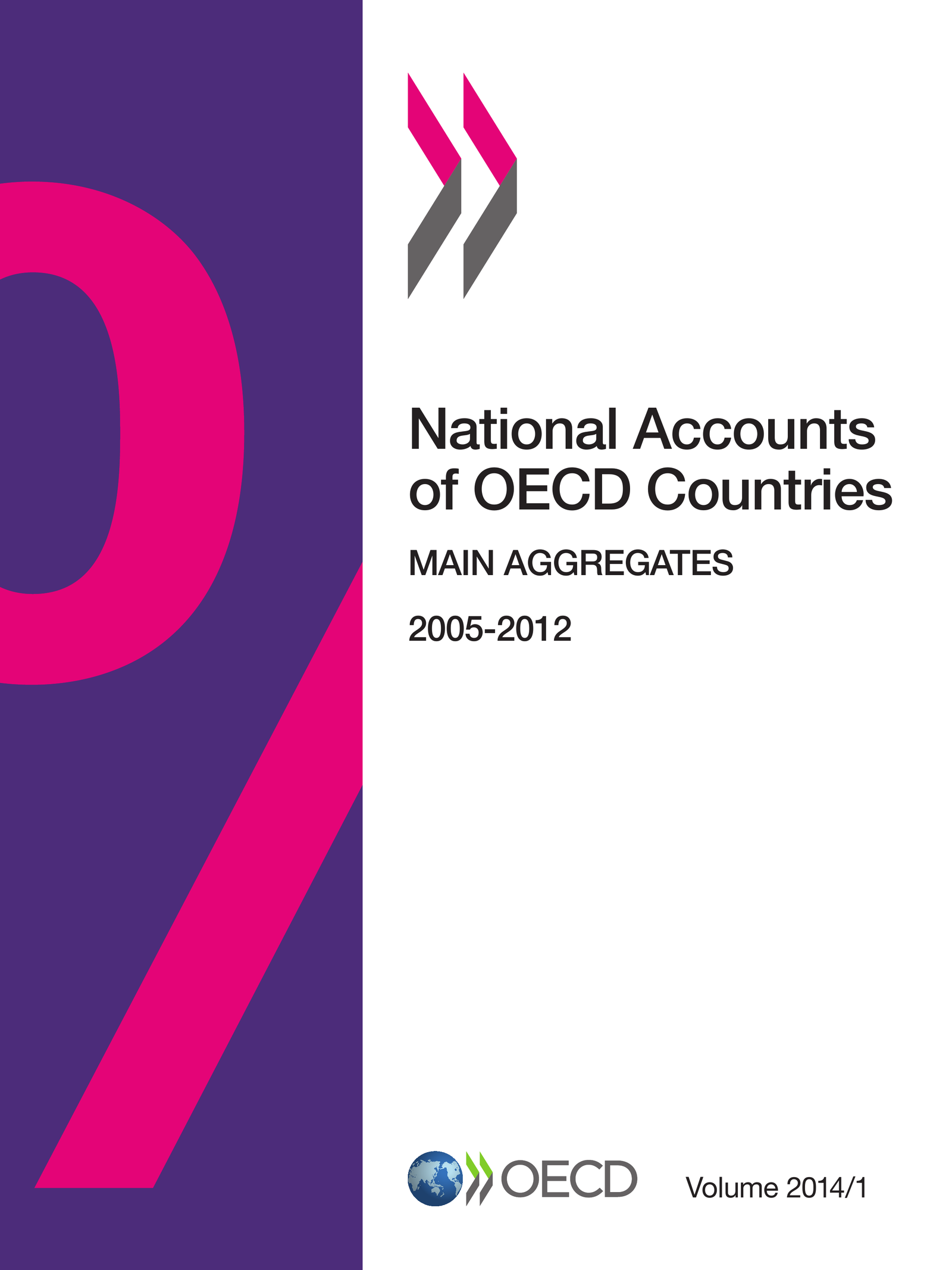 National Accounts of OECD Countries, Volume 2014 Issue 1