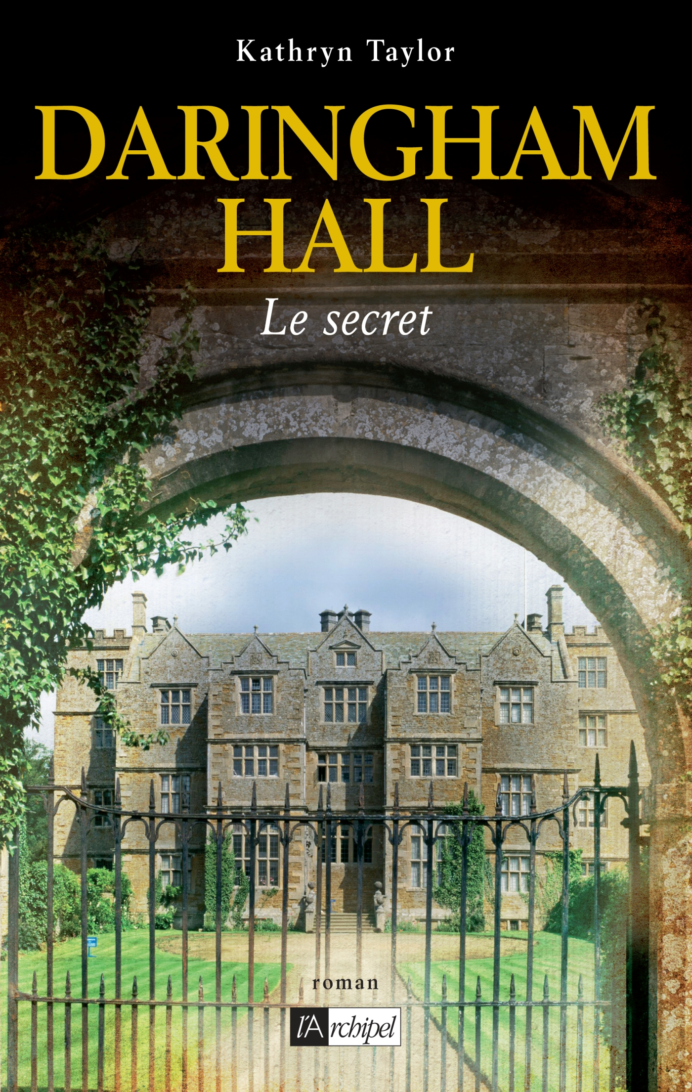 Daringham hall T2, LE SECRET