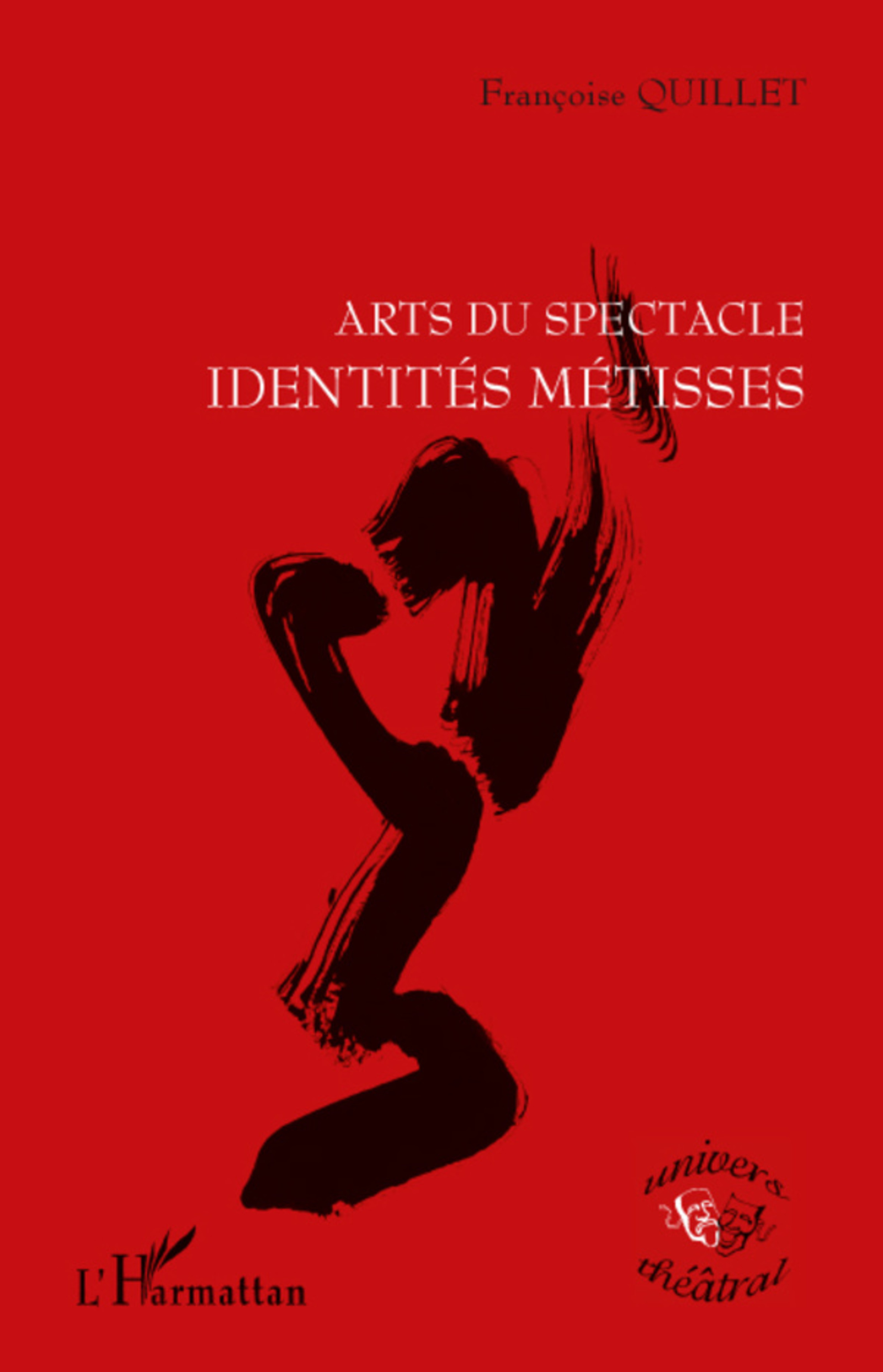 ARTS DU SPECTACLE IDENTITES METISSES