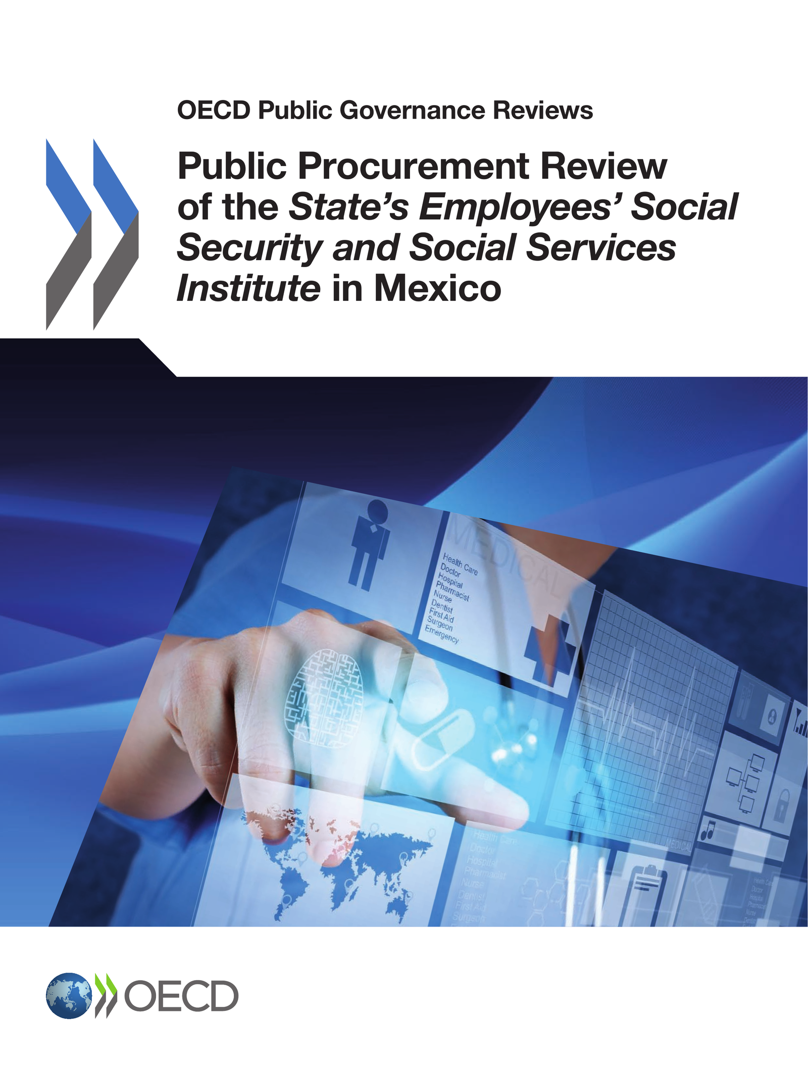 Public Procurement Review of the State's Employees' Social Security and Social Services Institute in Mexico