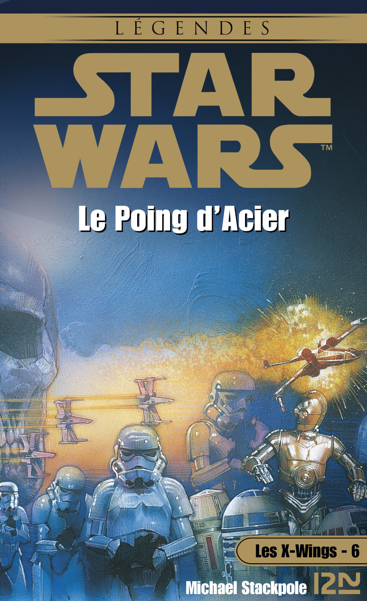 Star Wars - Les X-Wings - tome 6 : Le poing d'acier