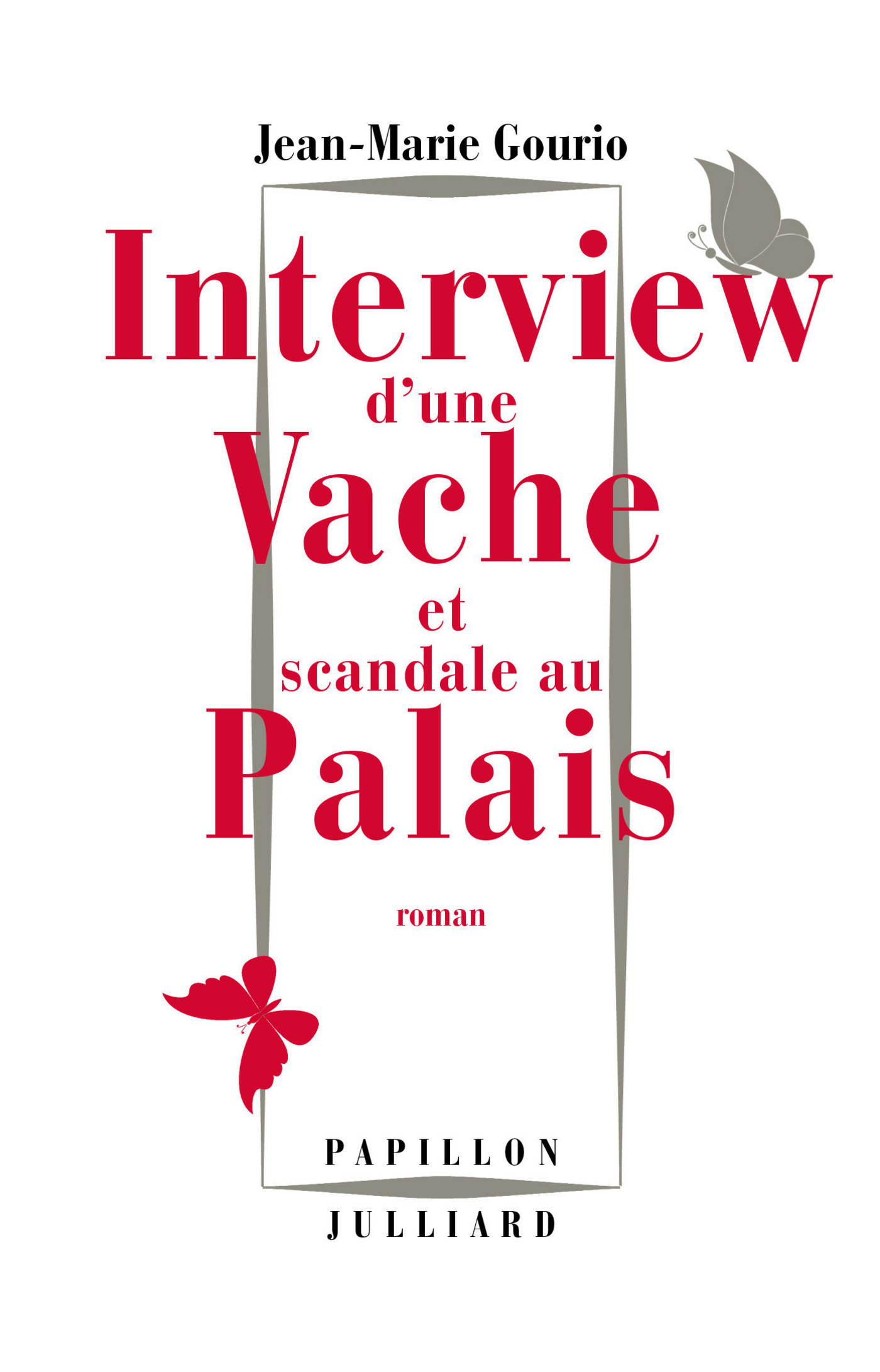 Interview d'une vache et scandale au Palais