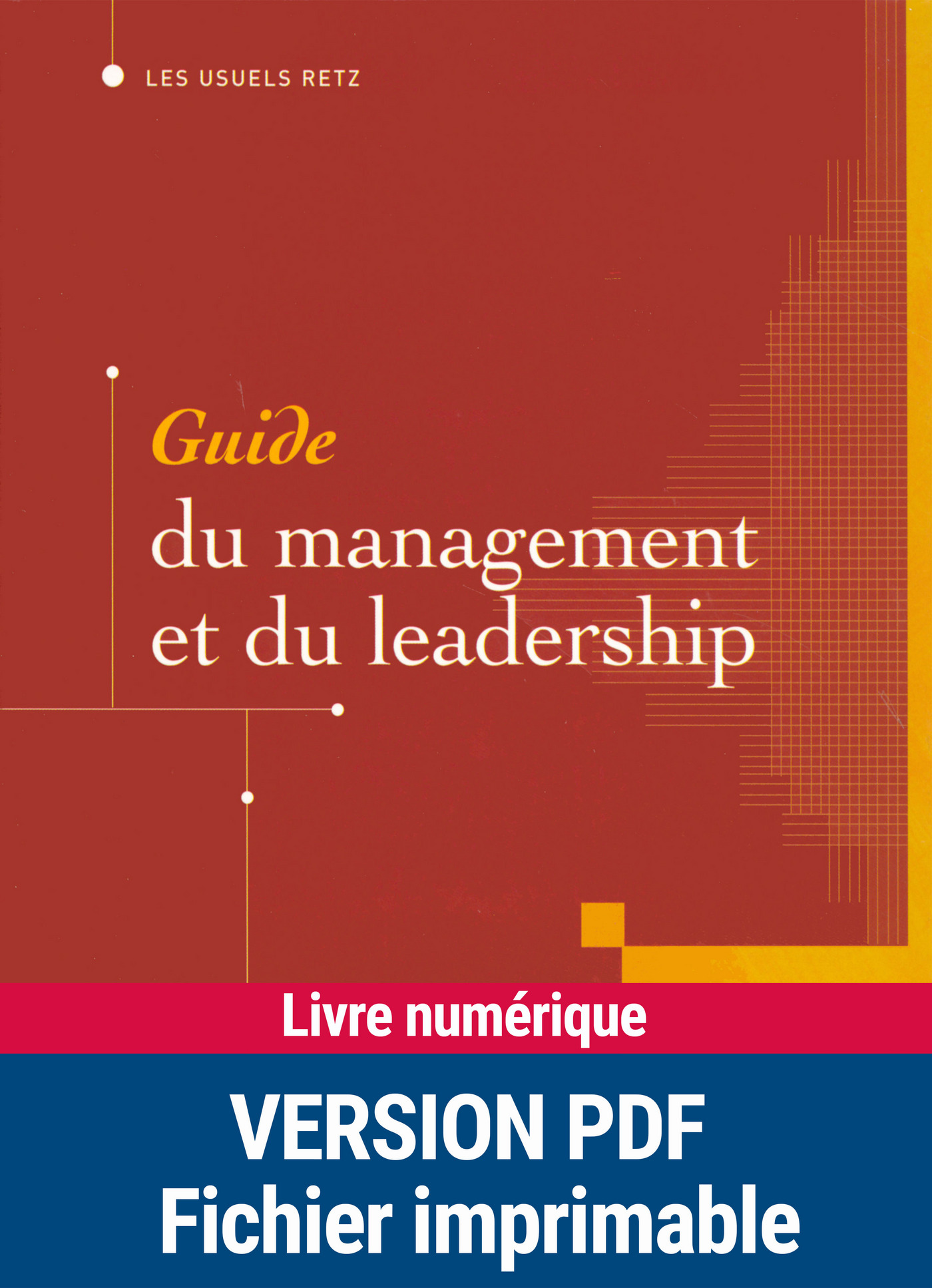 Guide du management et du leadership