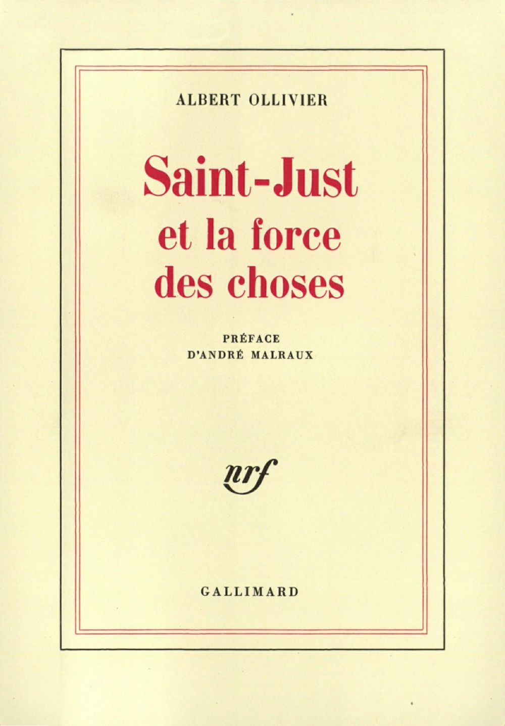 Saint-Just et la force des choses