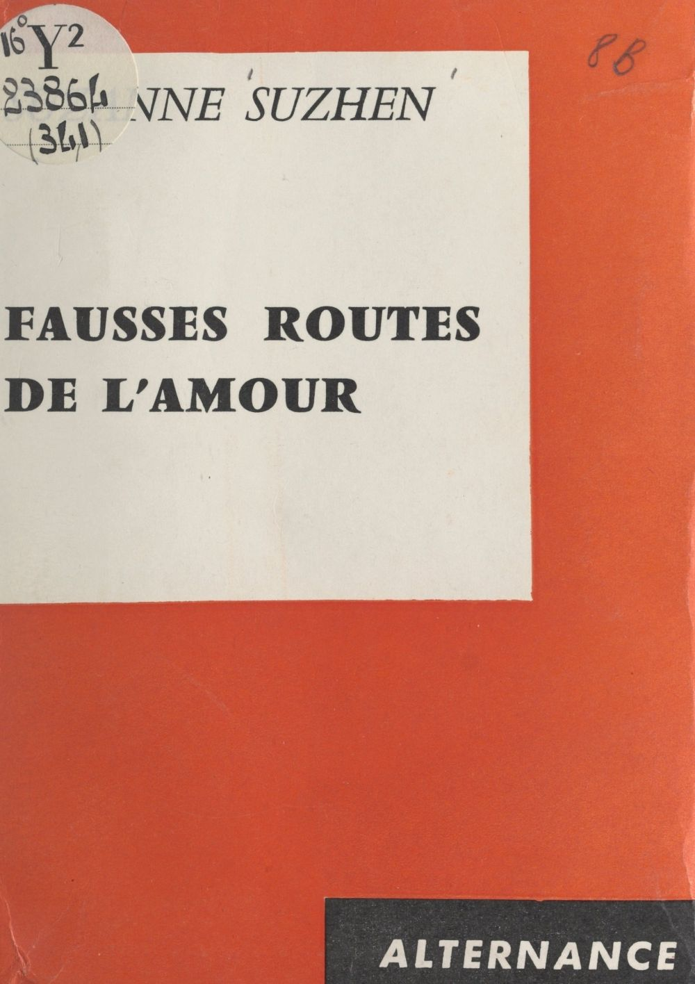 Fausses routes de l'amour