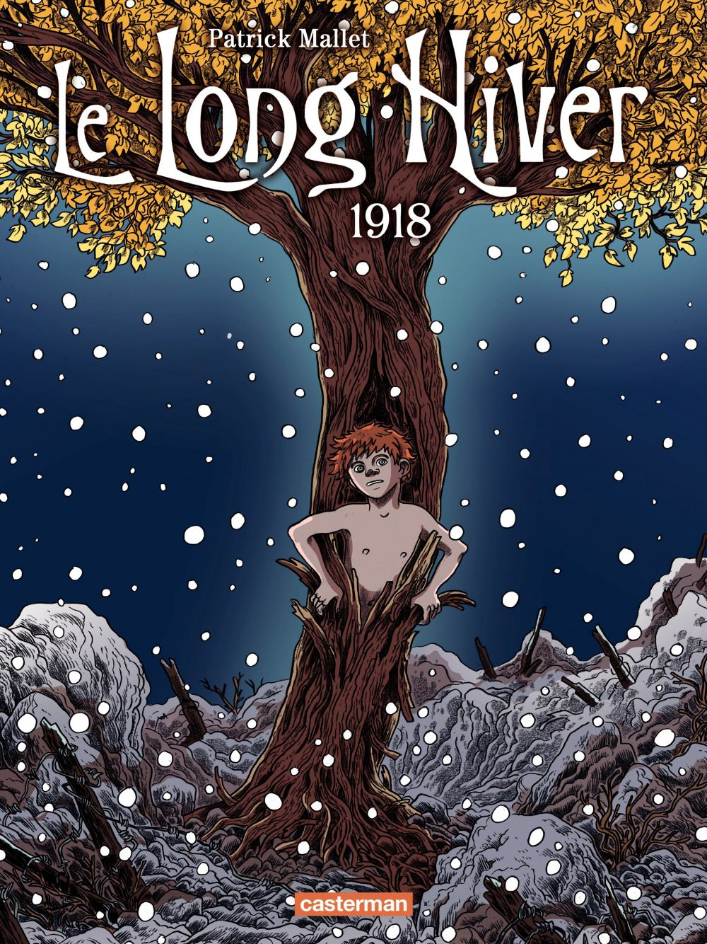 Le Long Hiver (Tome 2) - 1918