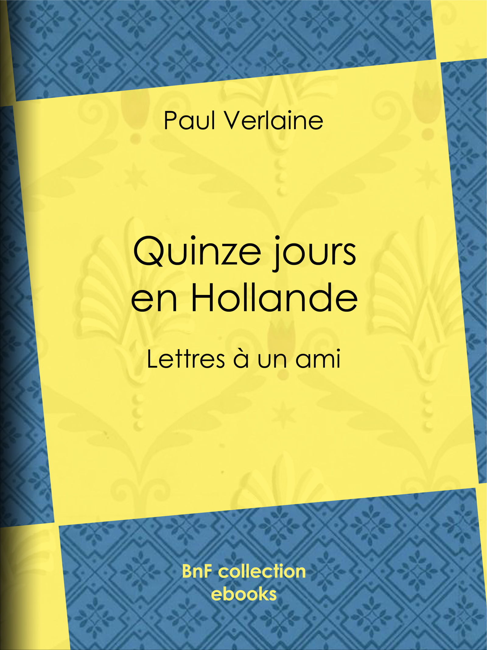 Quinze jours en Hollande