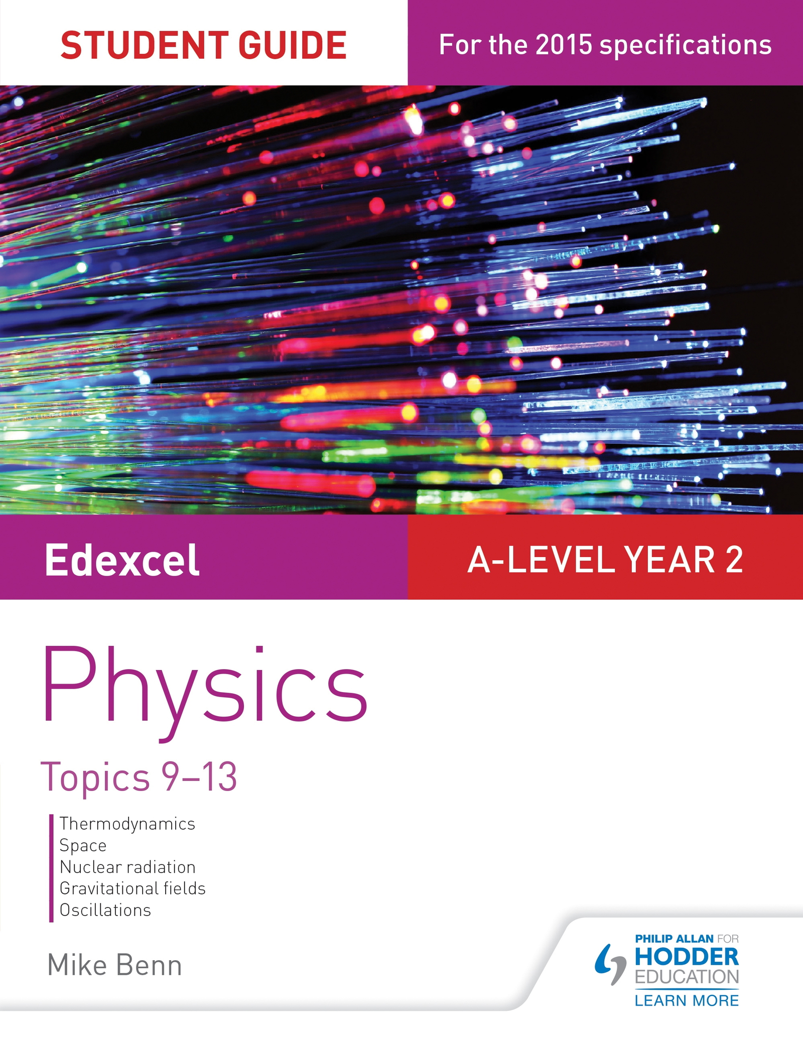 Edexcel A Level Year 2 Physics Student Guide: Topics 9-13