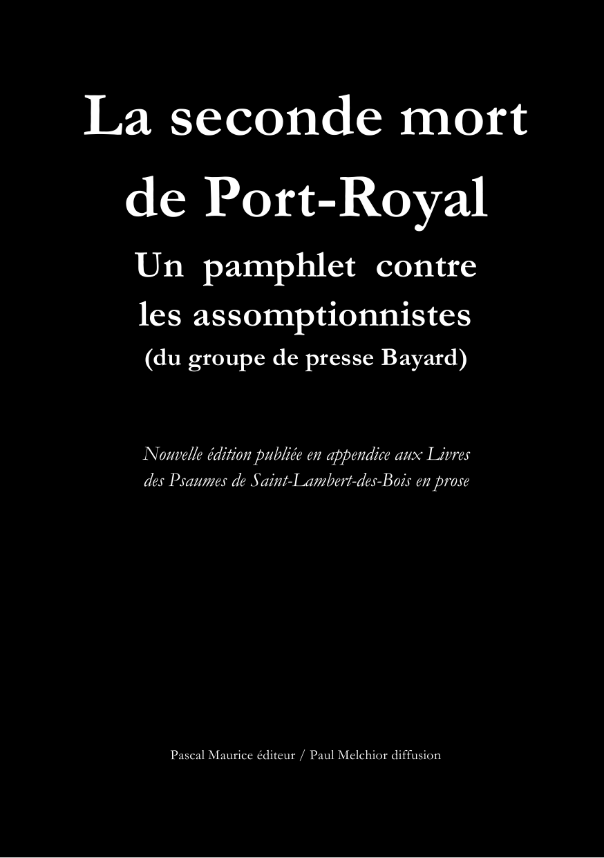 La seconde mort de Port-Royal
