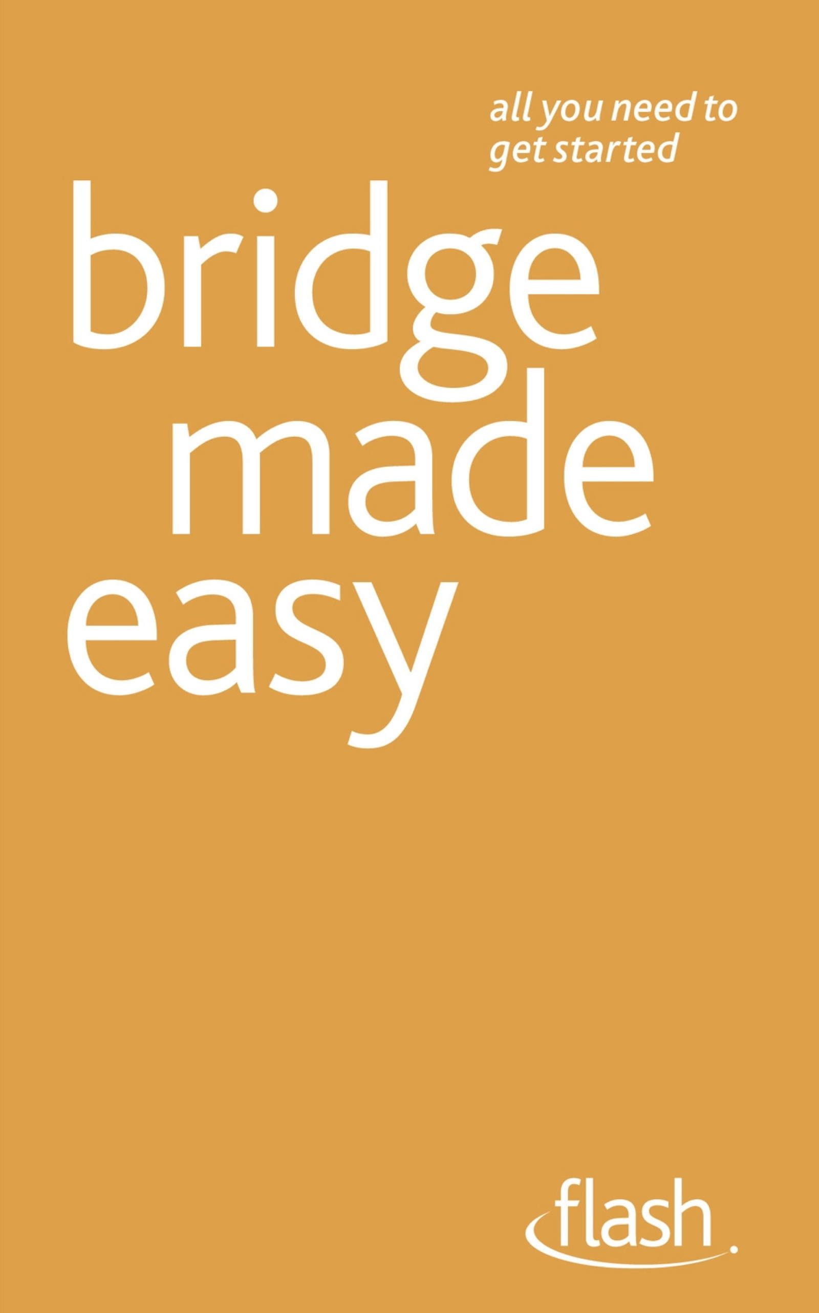 Bridge Made Easy: Flash