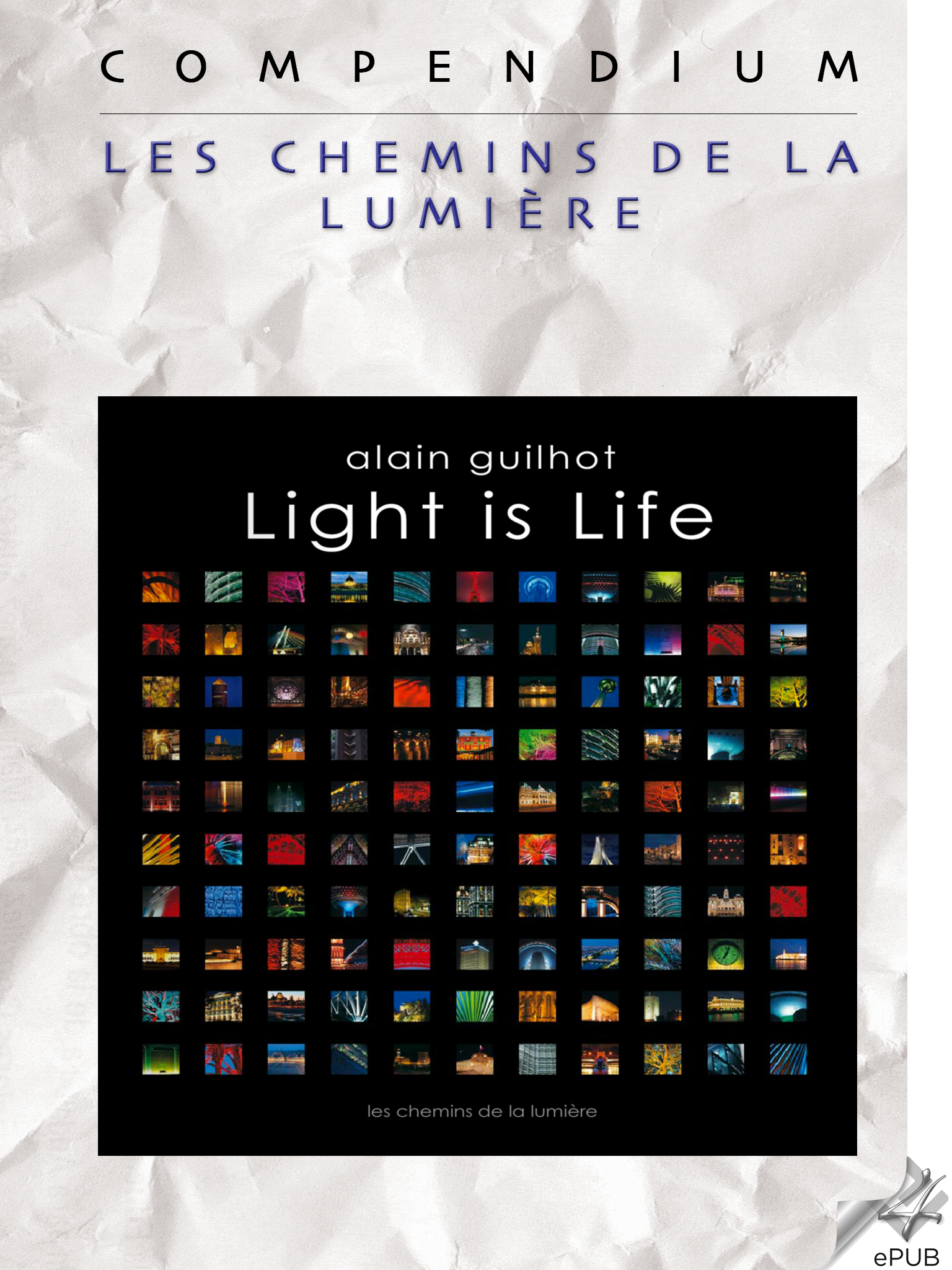 Light is Life, Compendium