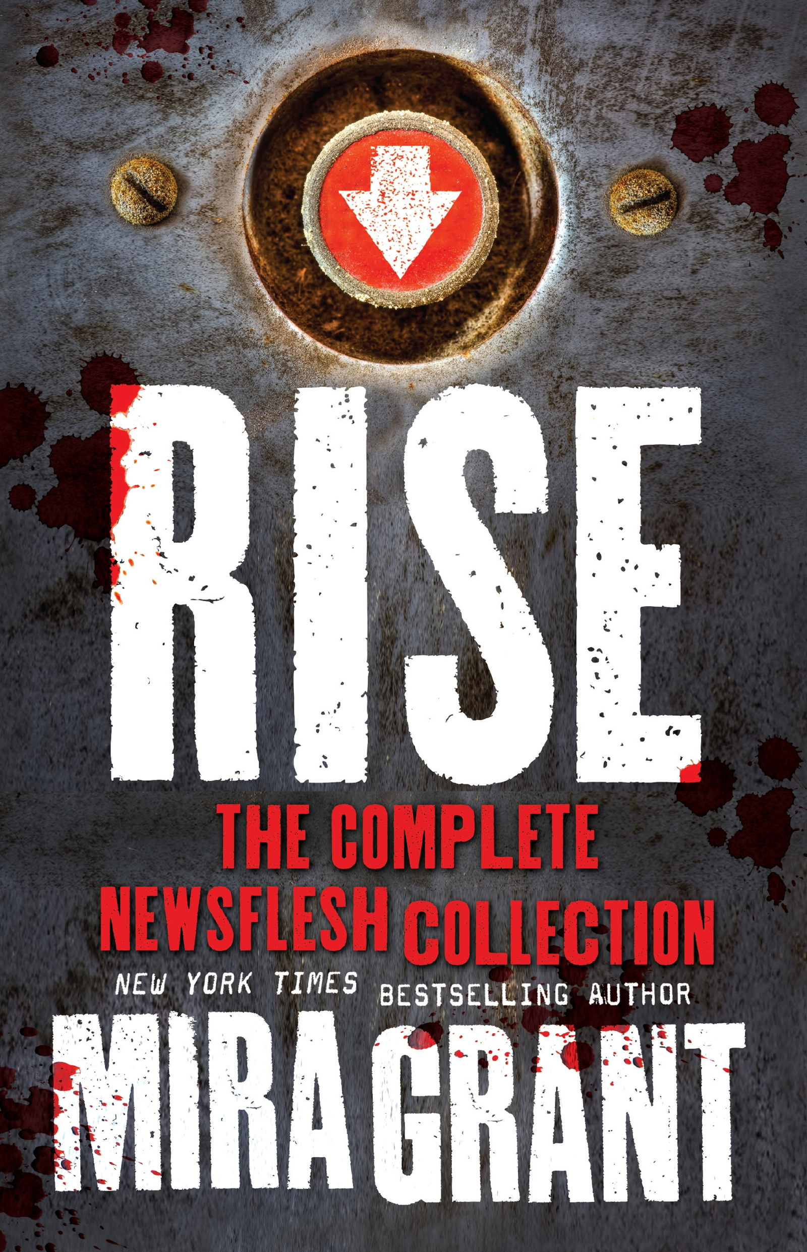 Rise - The Complete Newsflesh Collection