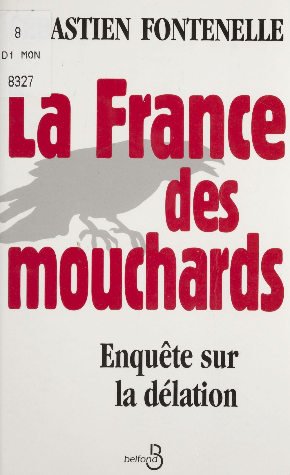 La France des mouchards
