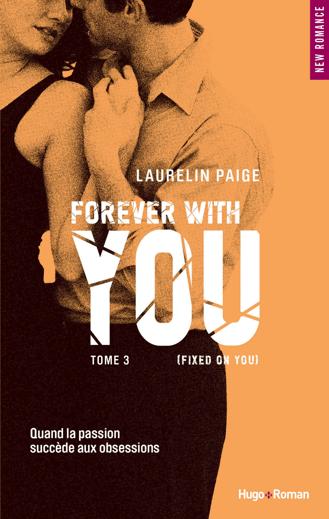 Forever with you - tome 3 (Fixed on you) (Extrait offert)