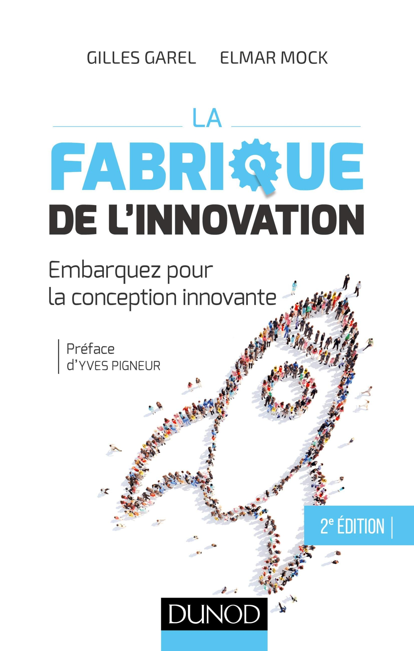 La fabrique de l'innovation- 2e éd.