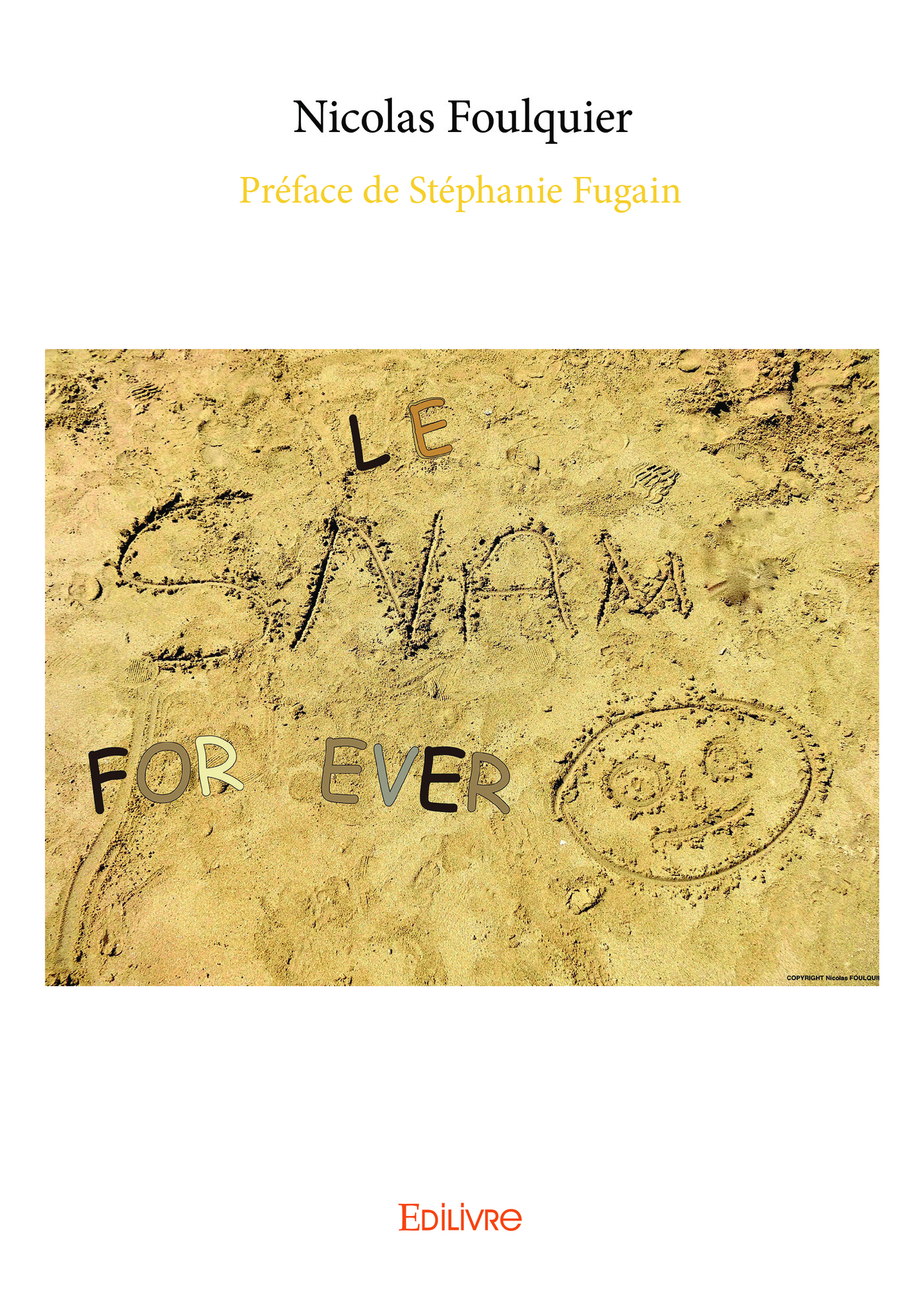 Le SNAM for ever Tome 1