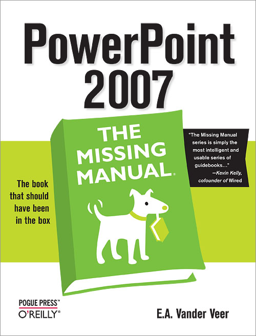 PowerPoint 2007: The Missing Manual