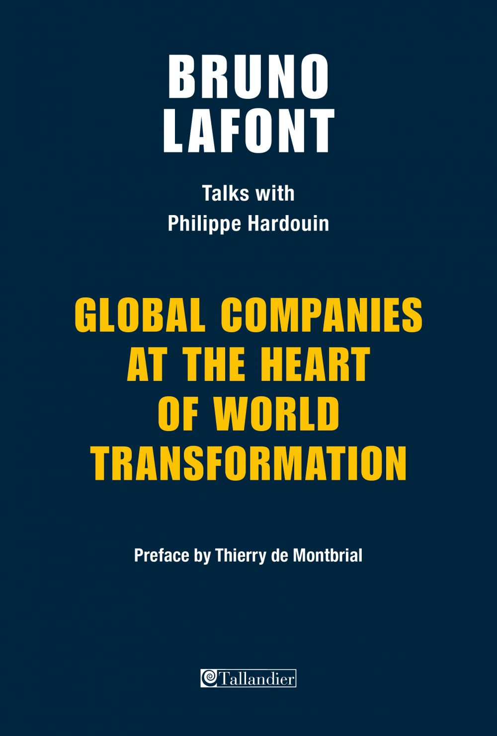 Global companies at the heart of world transformation