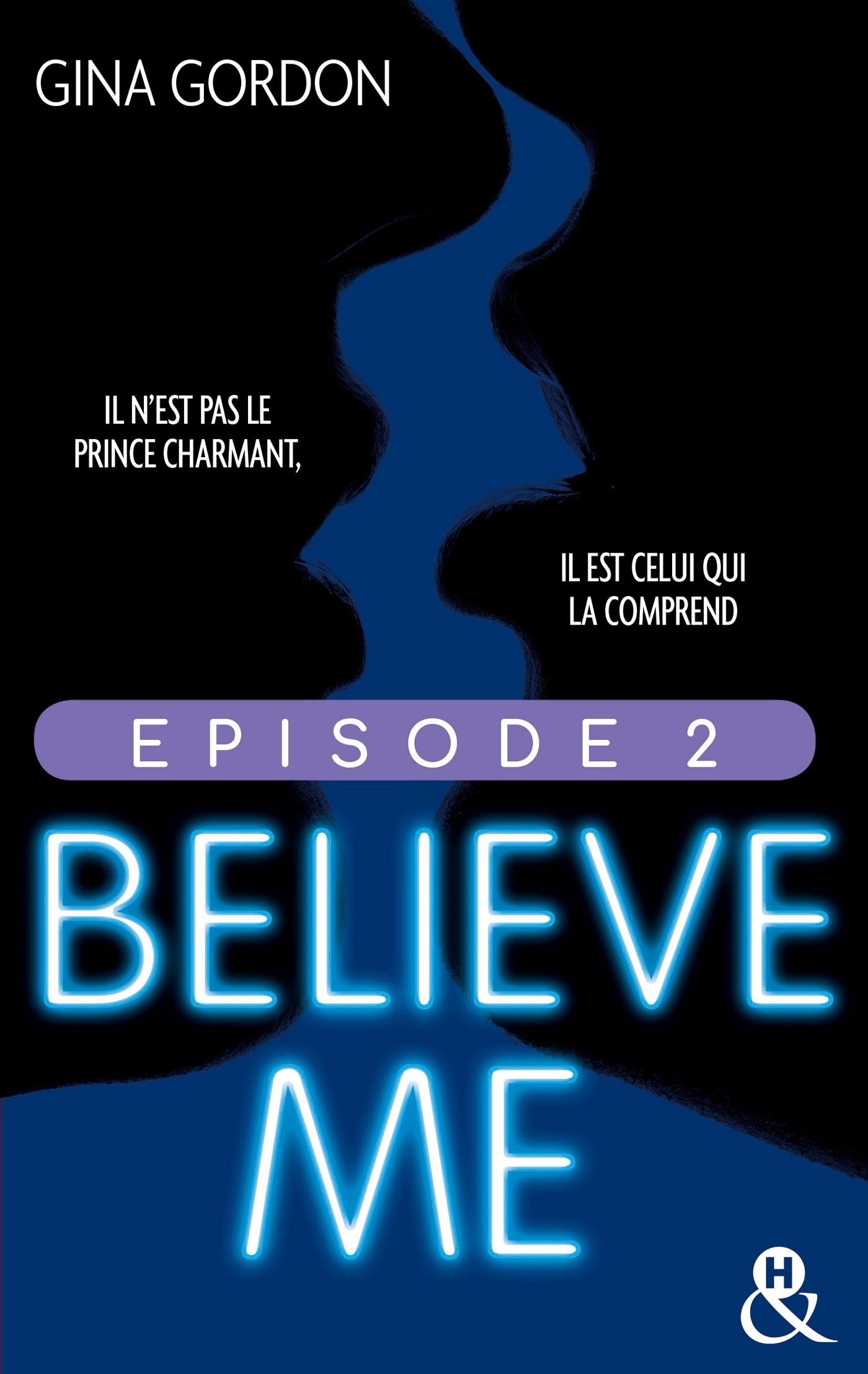 Believe Me - Episode 2