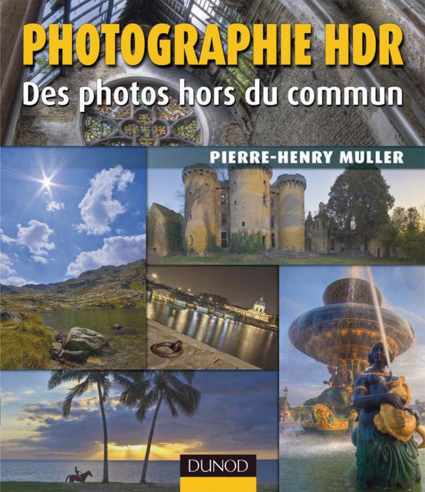 Photographie HDR - 2e ed.