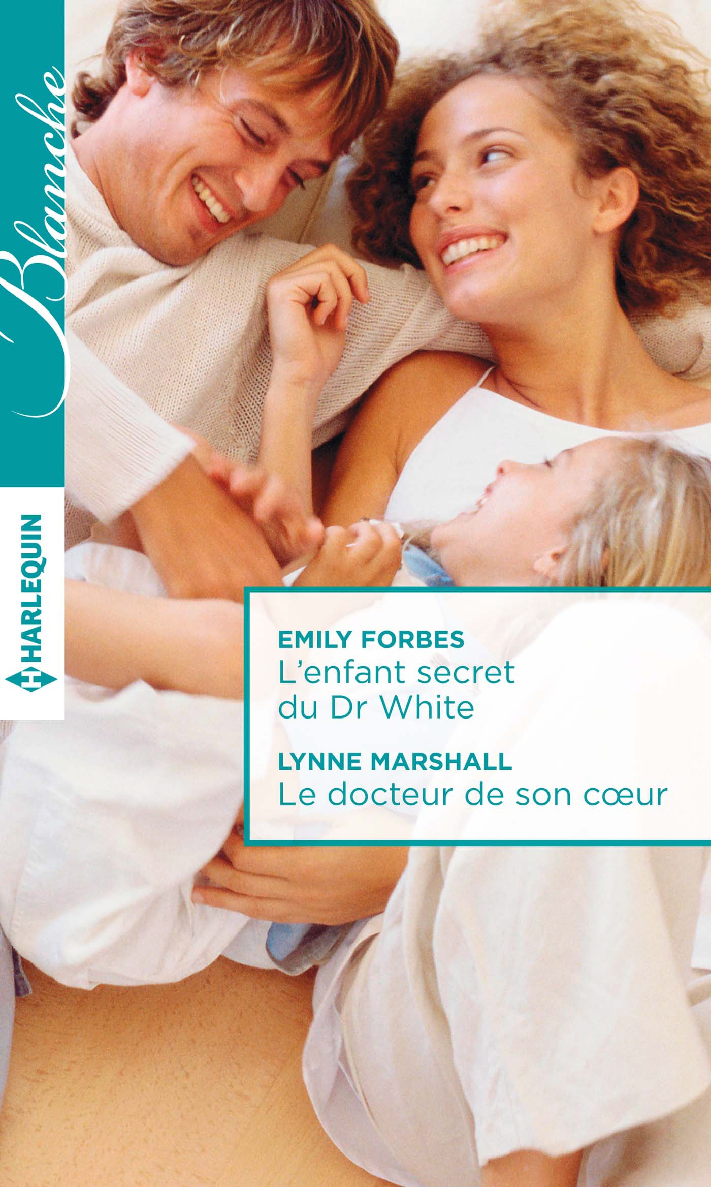 L'enfant secret du Dr White - Le docteur de son coeur