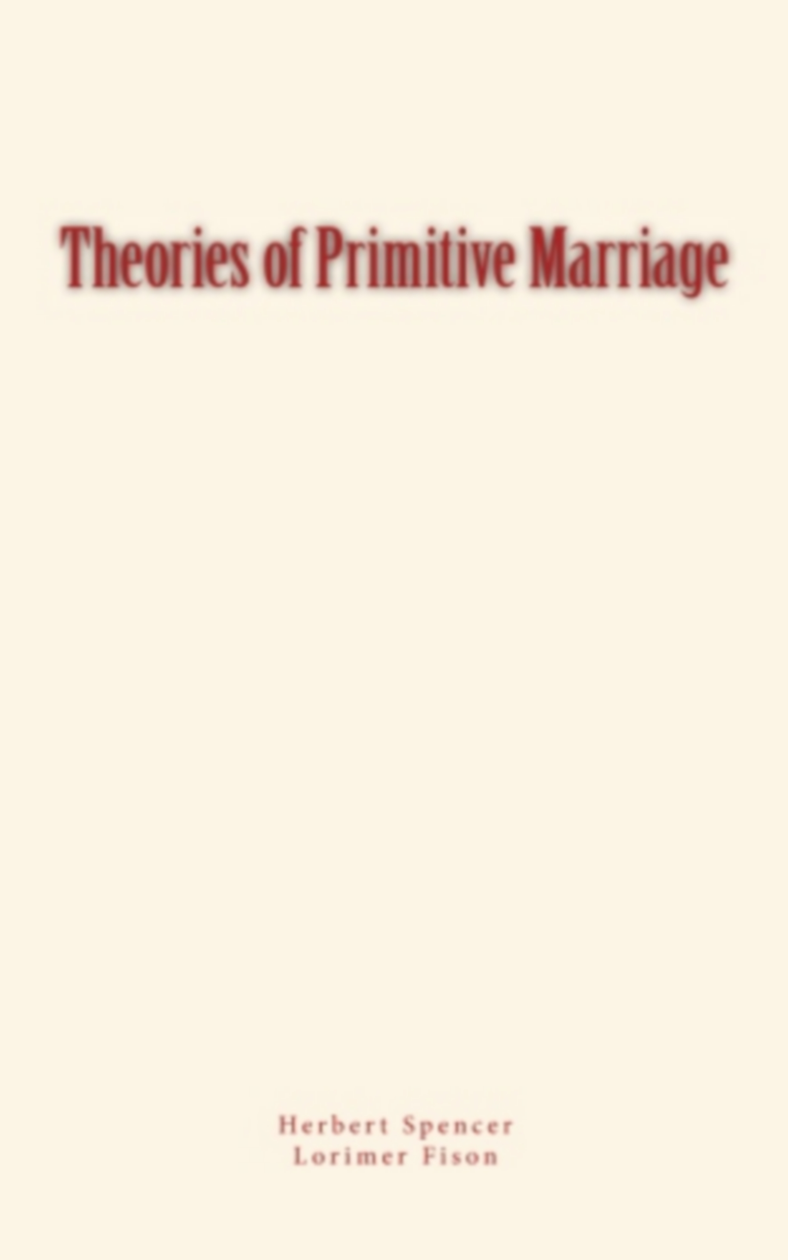 Theories of Primitive Marriage