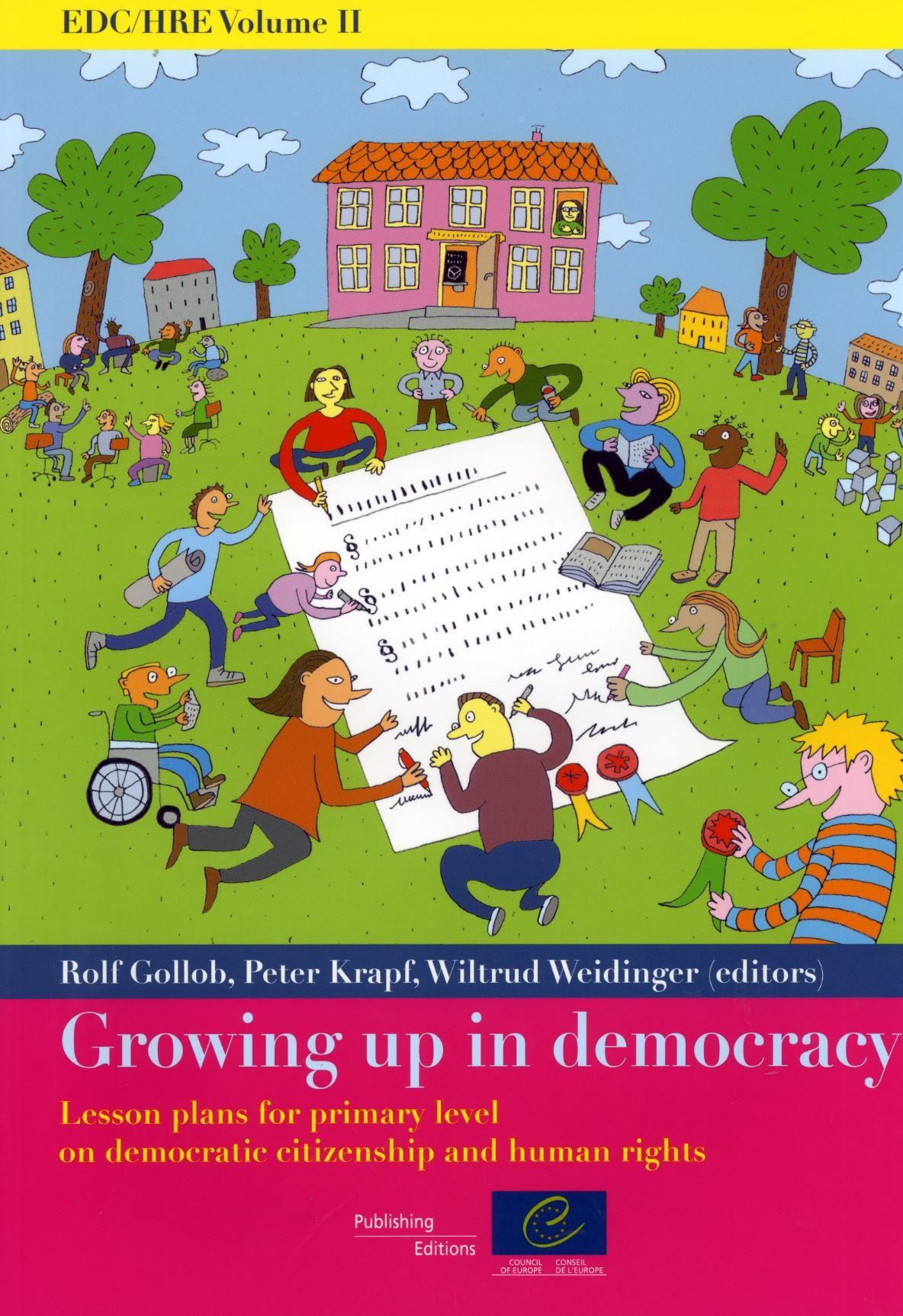 EDC/HRE Volume II: Growing up in democracy - Lesson plans for primary level on democratic citizenship and human rights