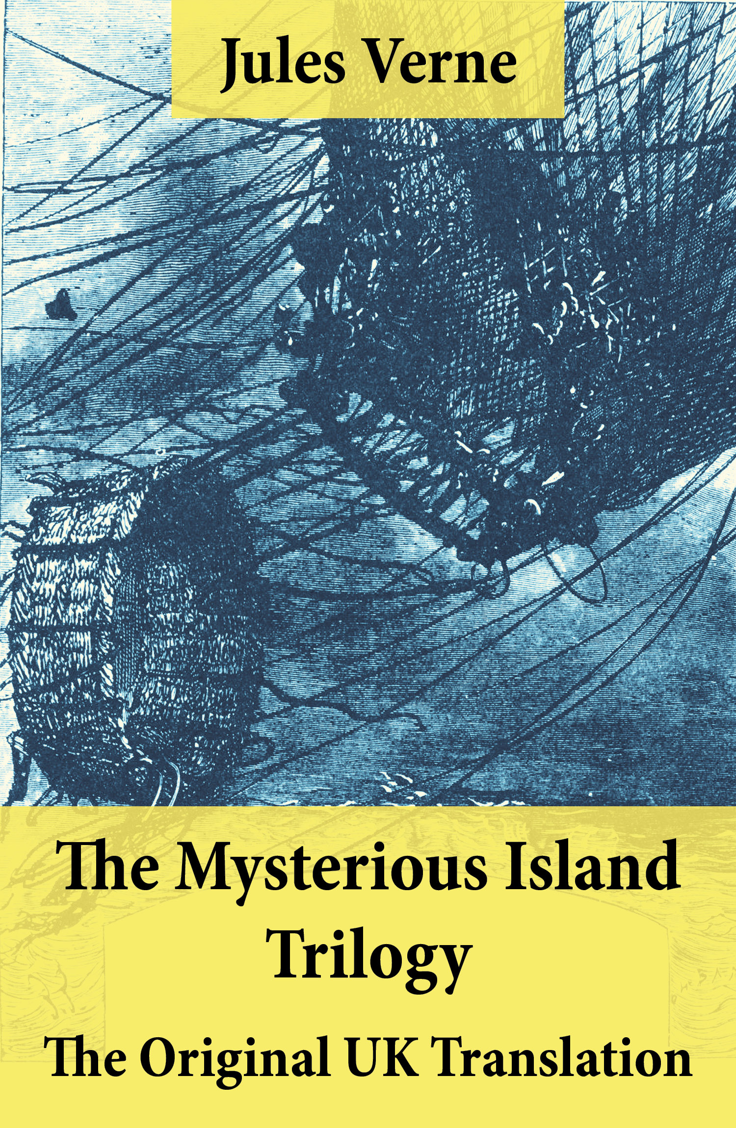 The Mysterious Island Trilogy - The Original UK Translation