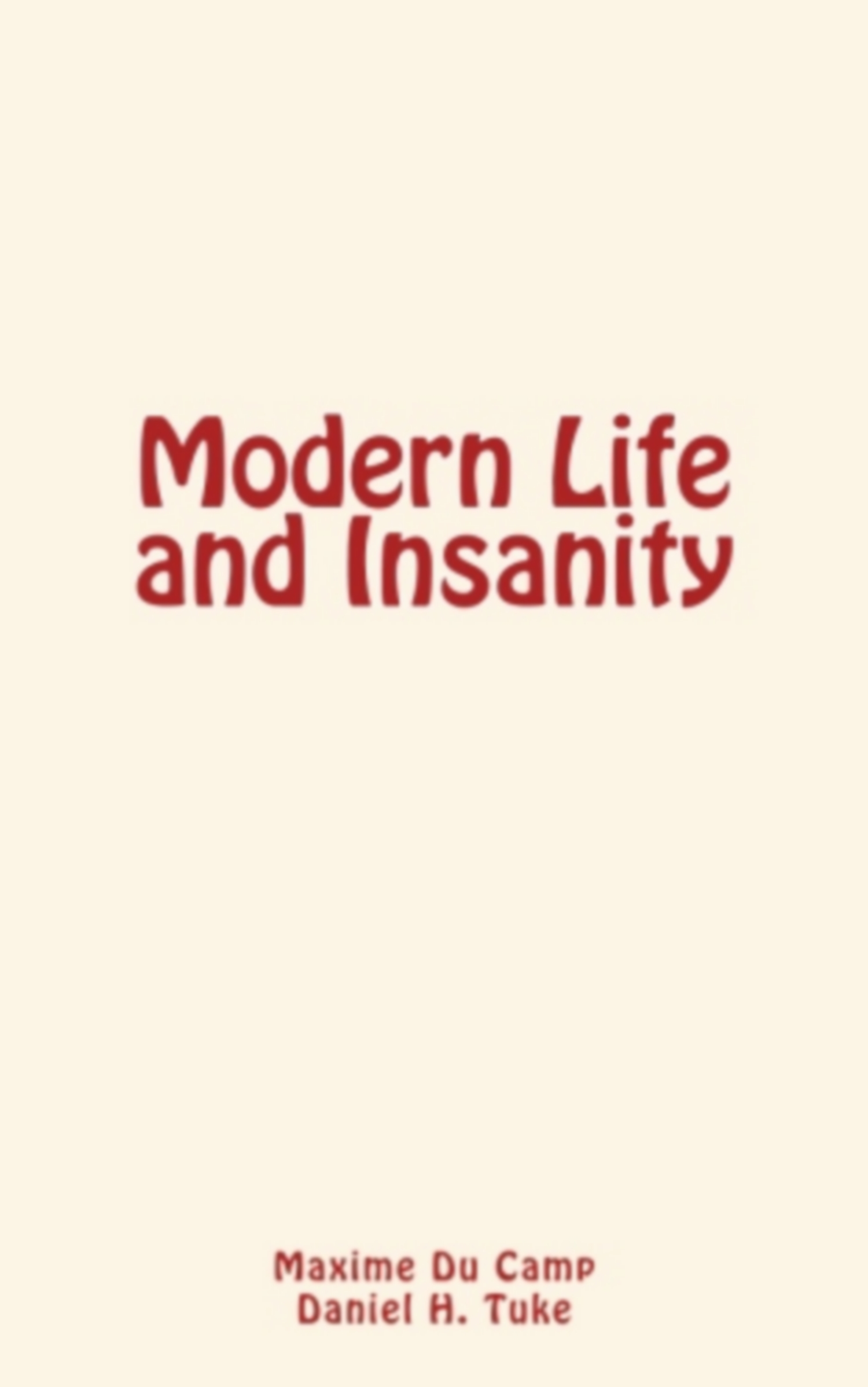 Modern Life and Insanity