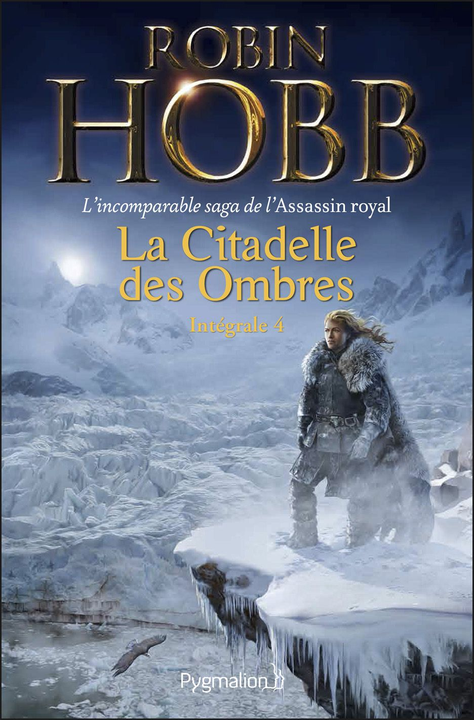 La Citadelle des Ombres - L'Intégrale 4 (Tomes 10 à 13) - L'incomparable saga de L'Assassin royal