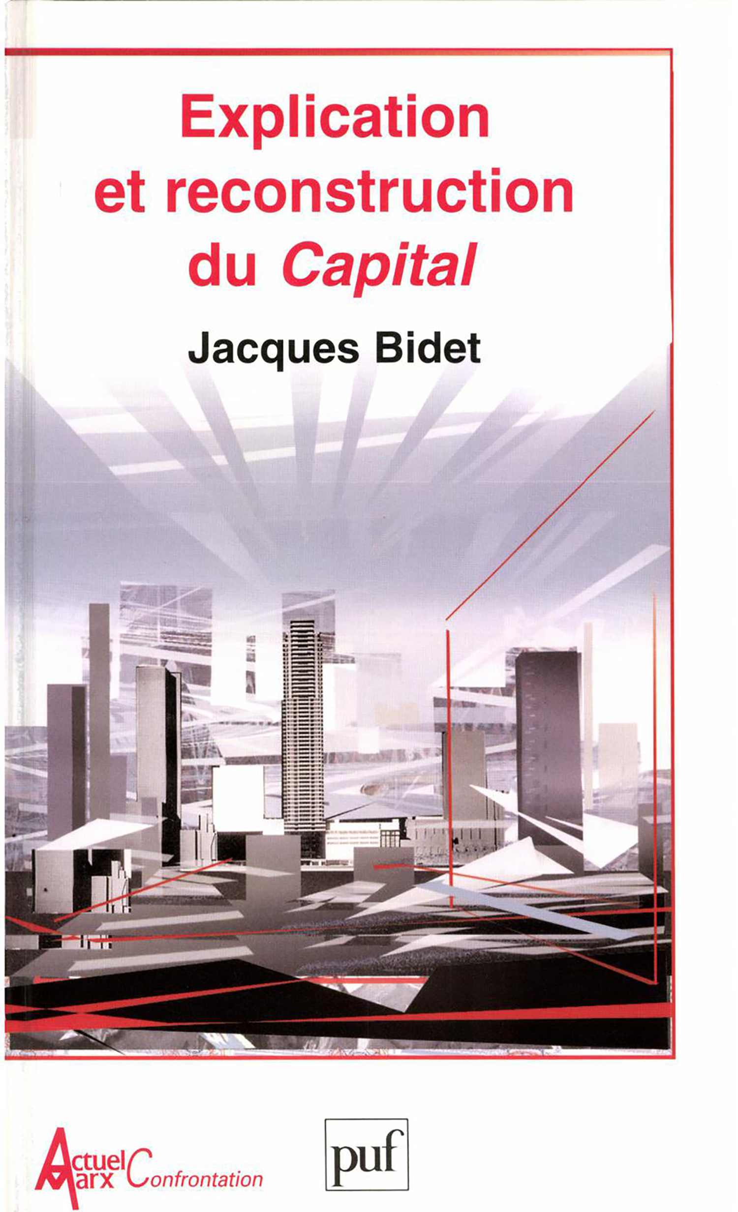 Explication et reconstruction du « Capital »