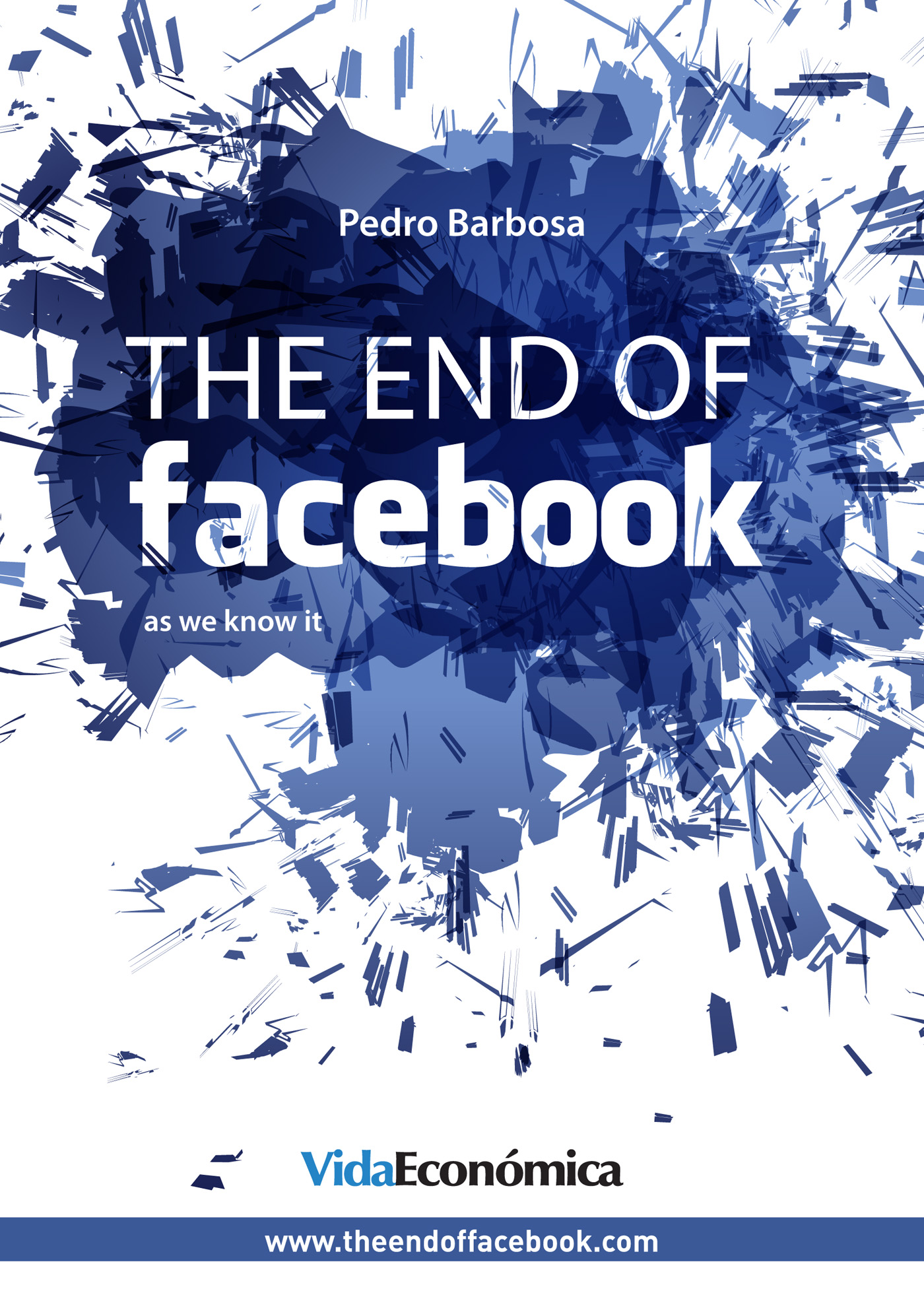 The end of facebook (English version)