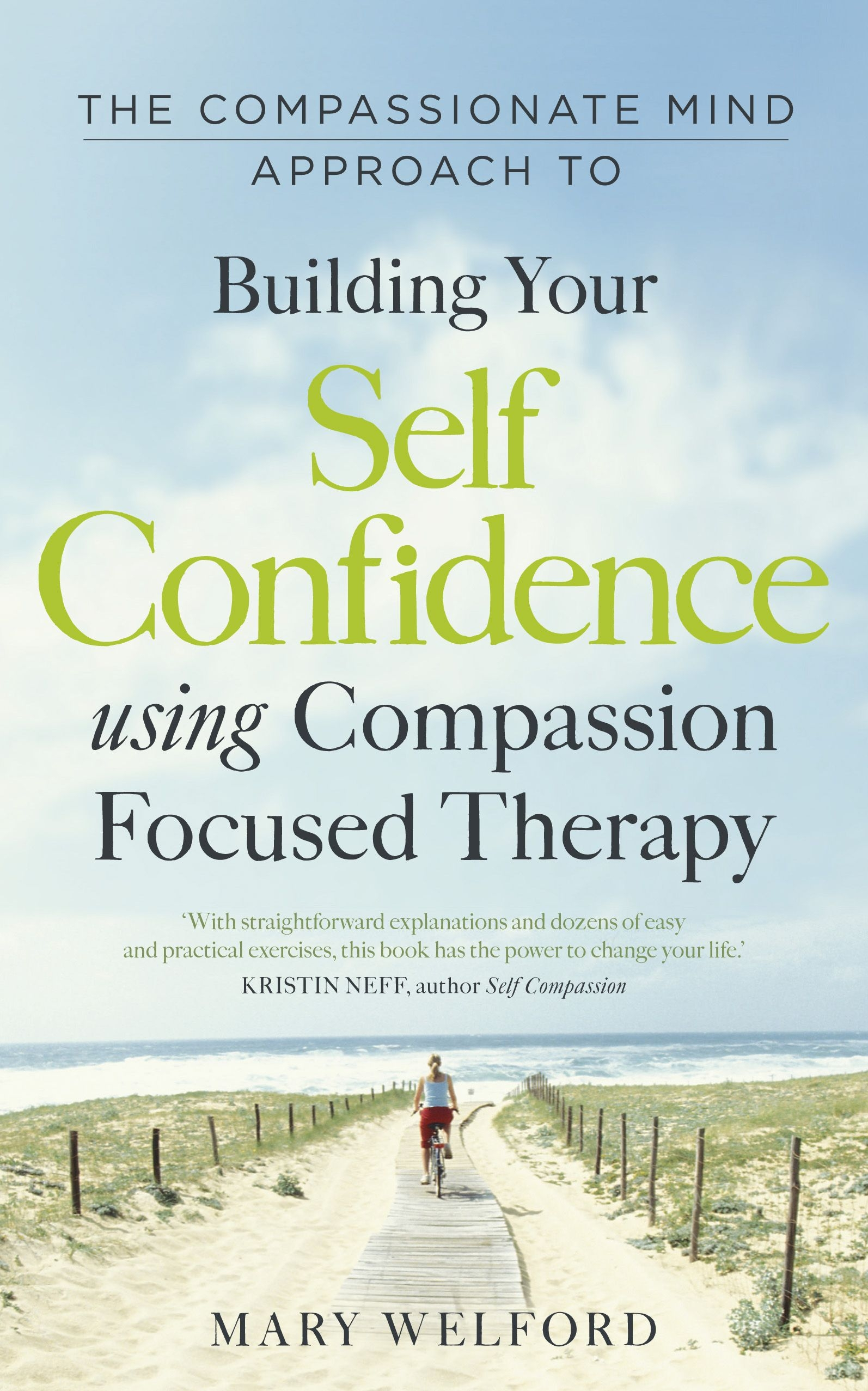 The Compassionate Mind Approach to Building Self-Confidence