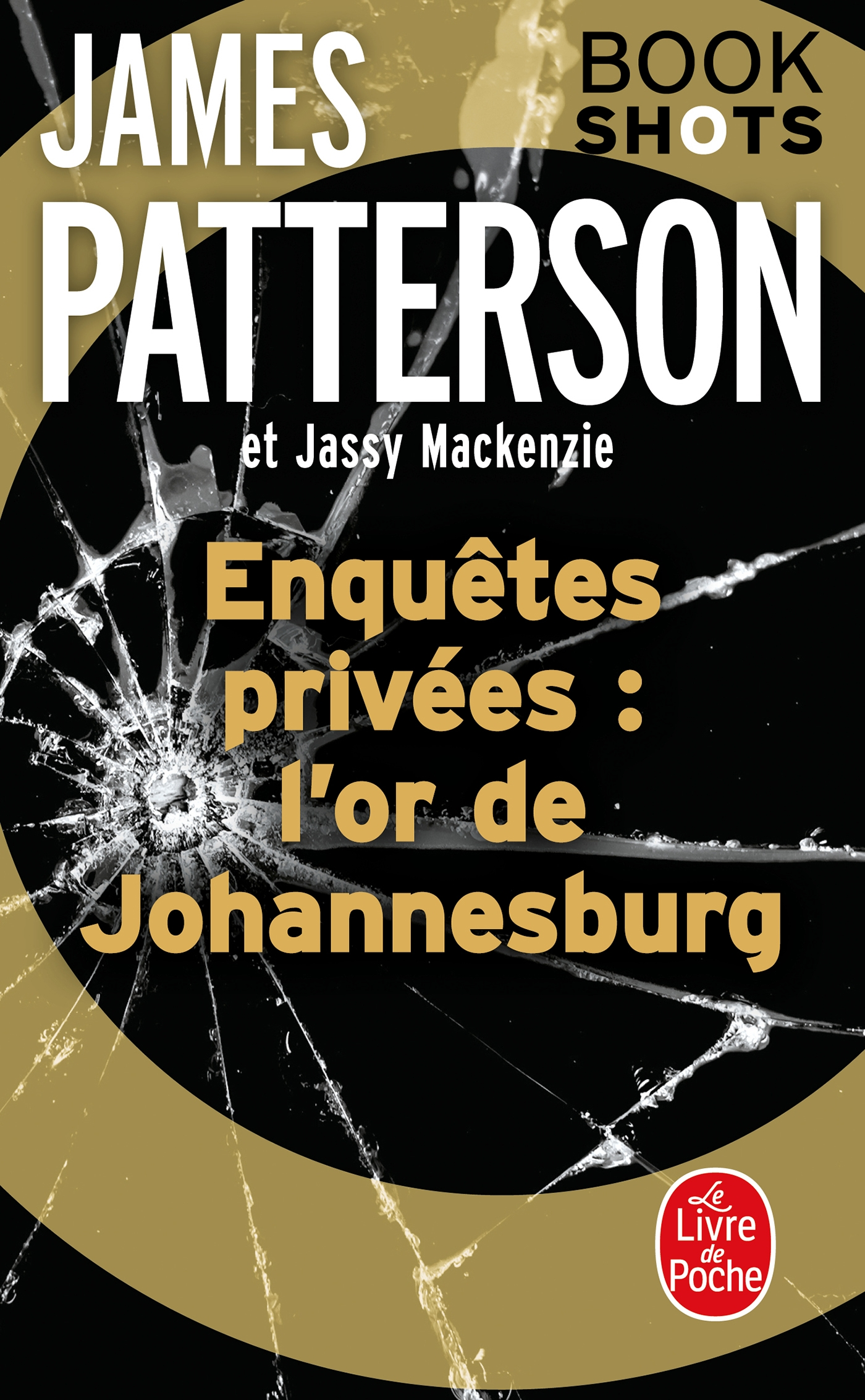 Enquêtes privées : l'or de Johannesburg | Patterson, James