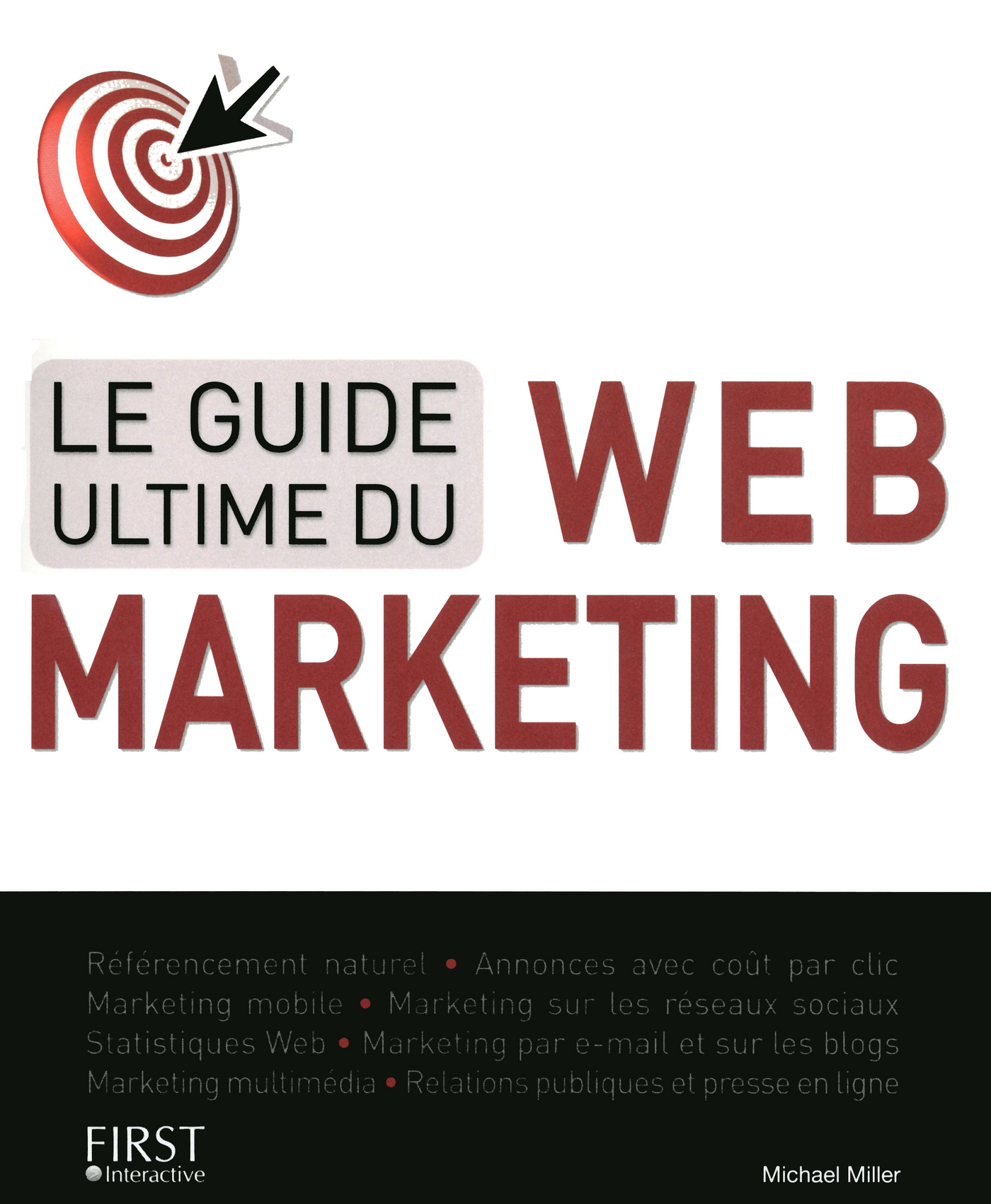 Le guide ultime du Web-Marketing