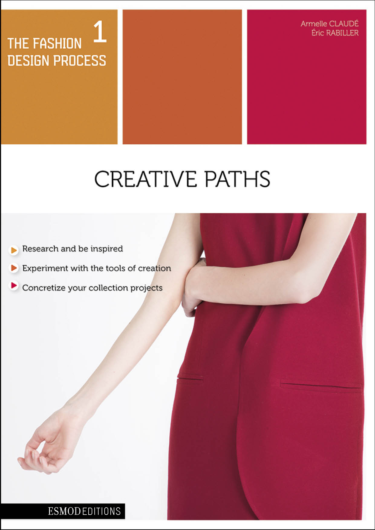 The fashion design process tome 1: Creative paths