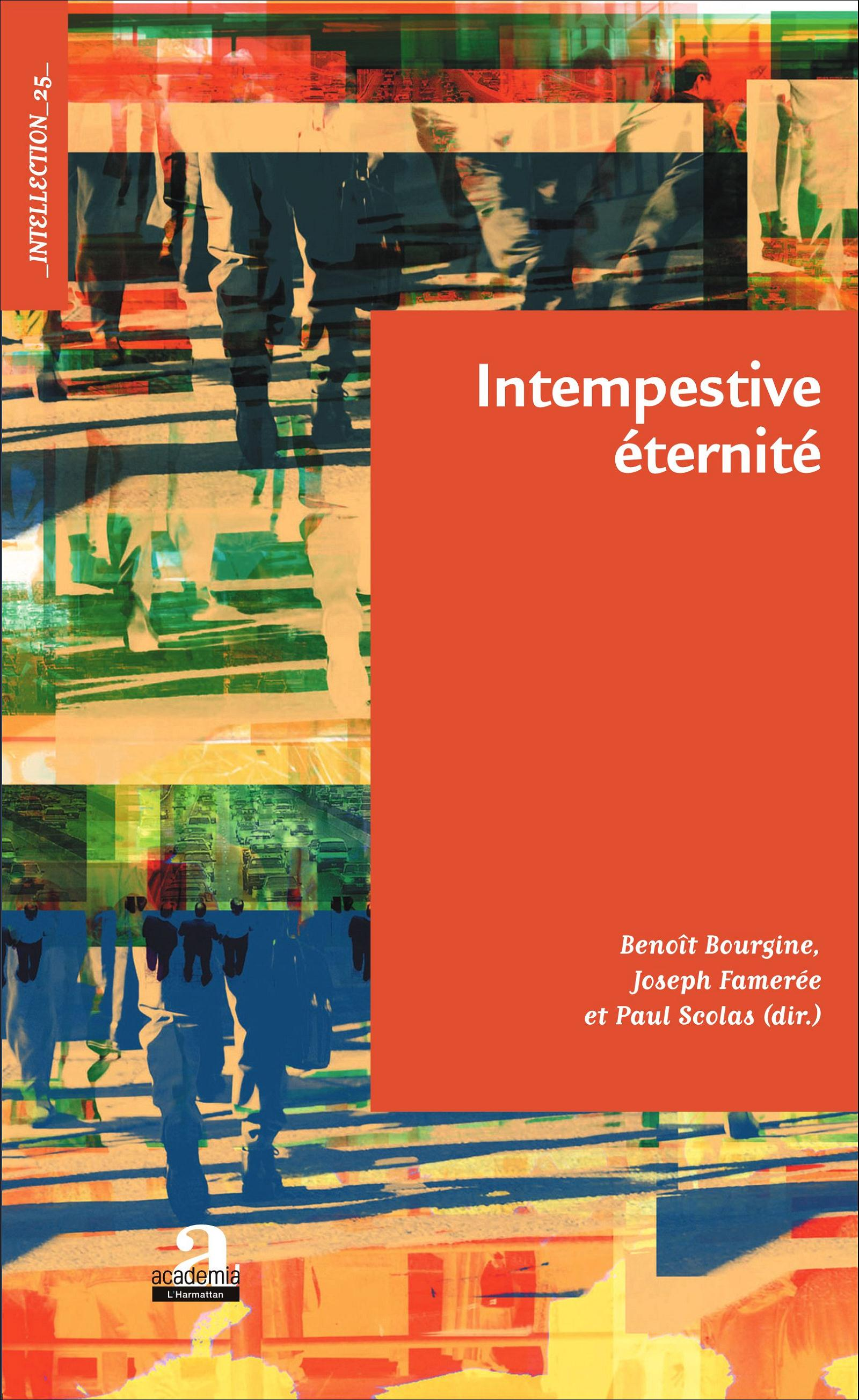 Intempestive éternité