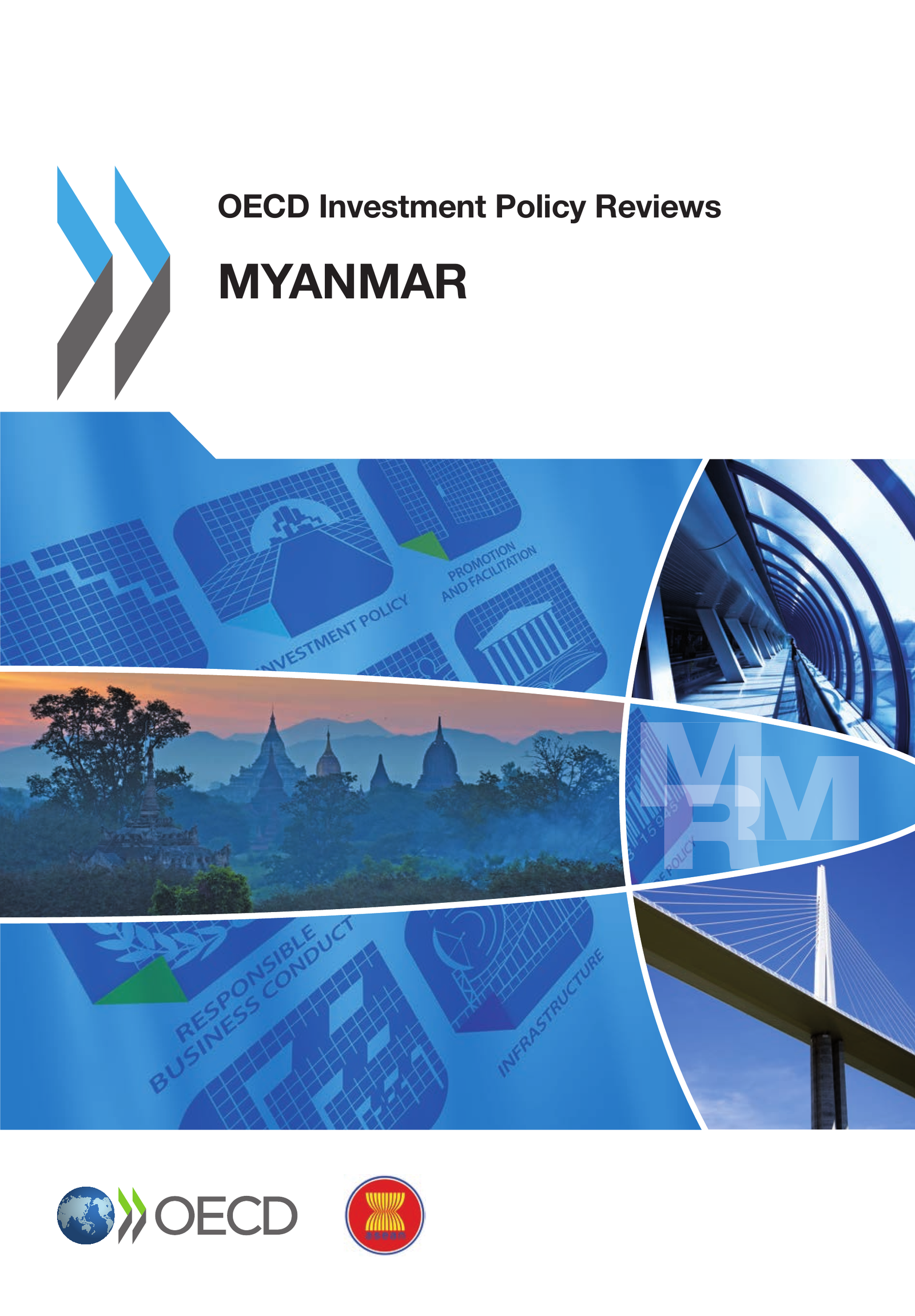 OECD Investment Policy Reviews: Myanmar 2014