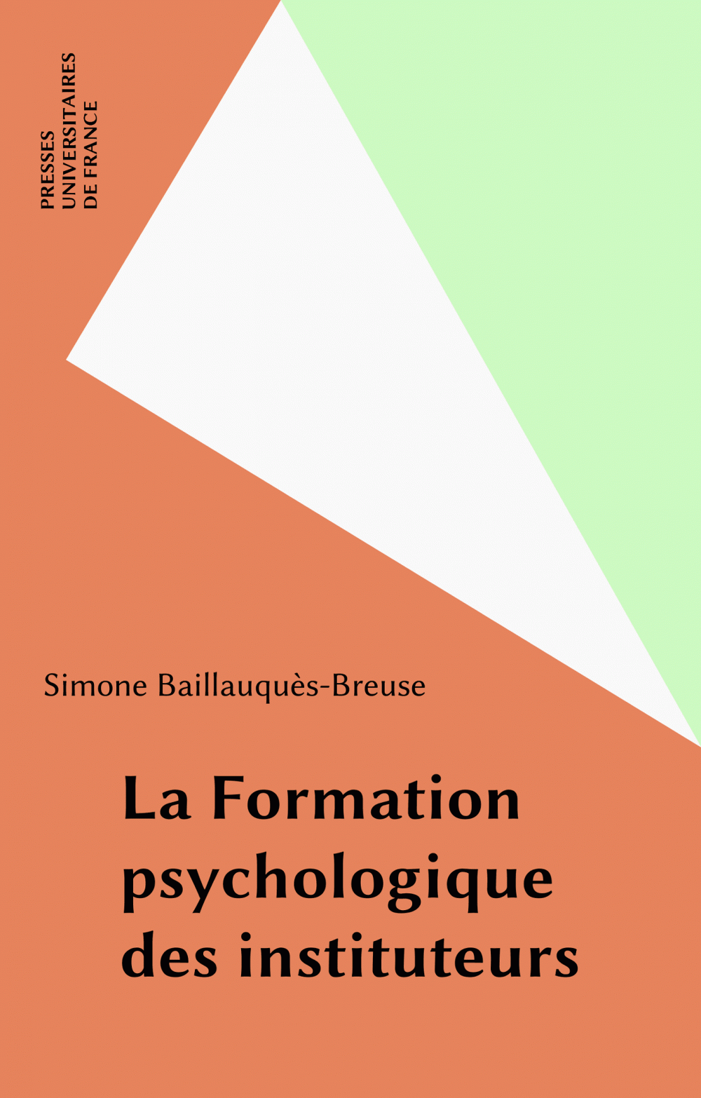 La Formation psychologique des instituteurs