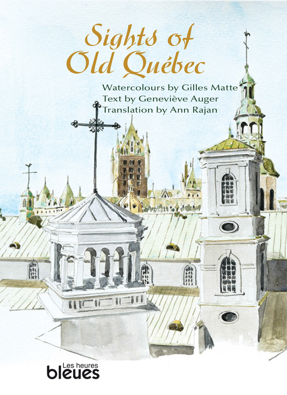 Sights of Old Québec
