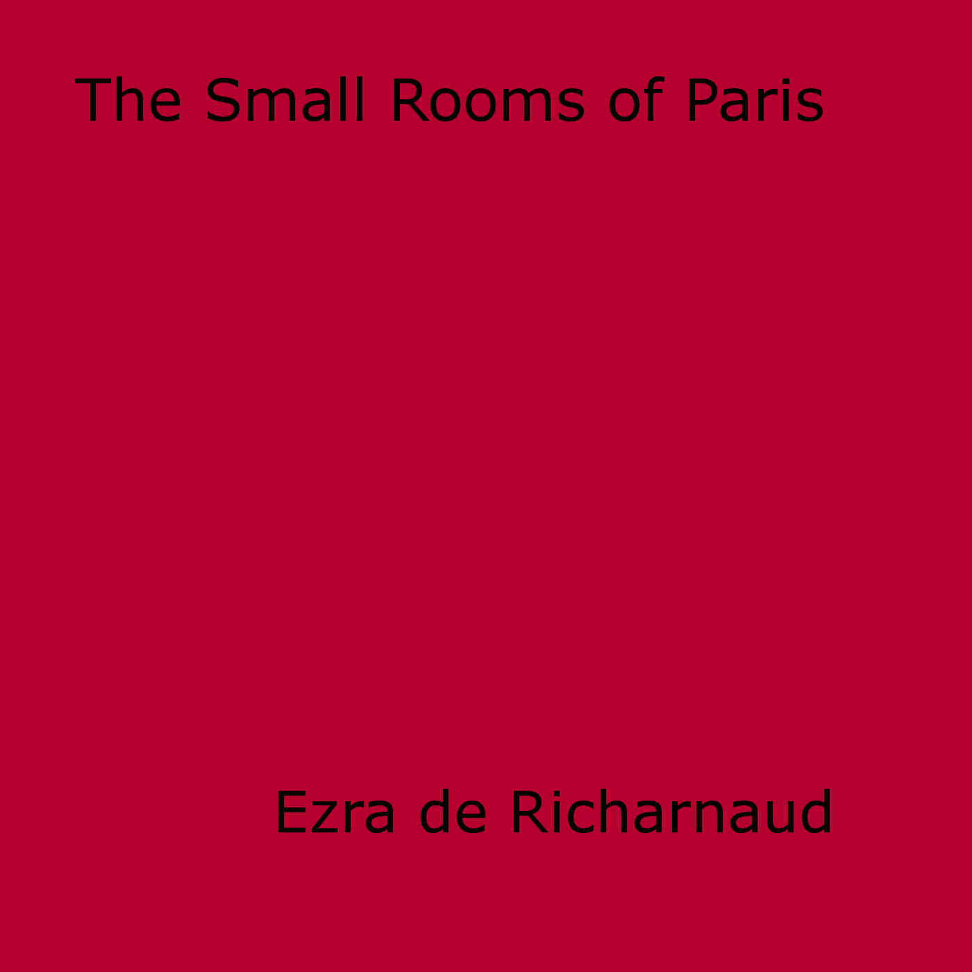 The Small Rooms of Paris
