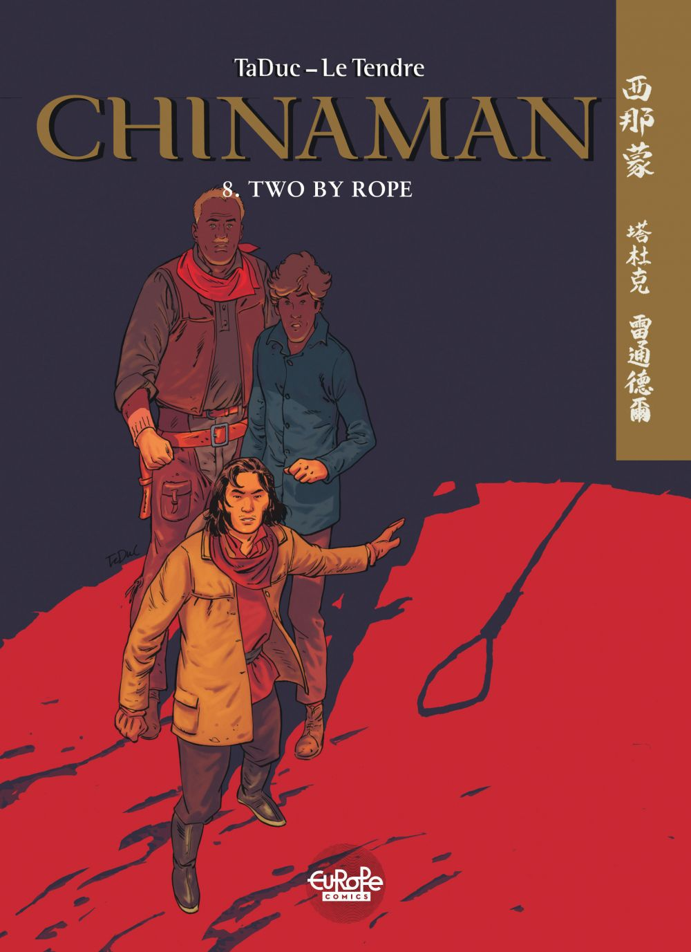 Chinaman 8. Two by Rope