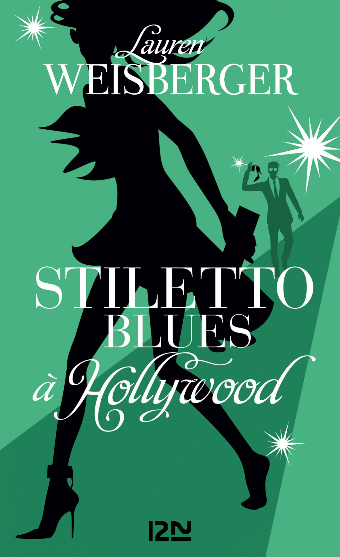 Stiletto Blues à Hollywood