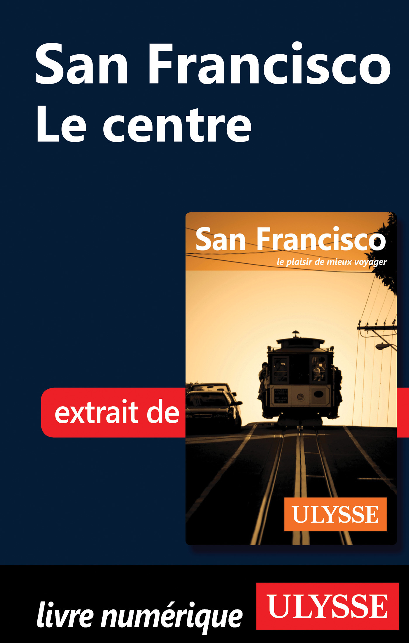 San Francisco : Le centre