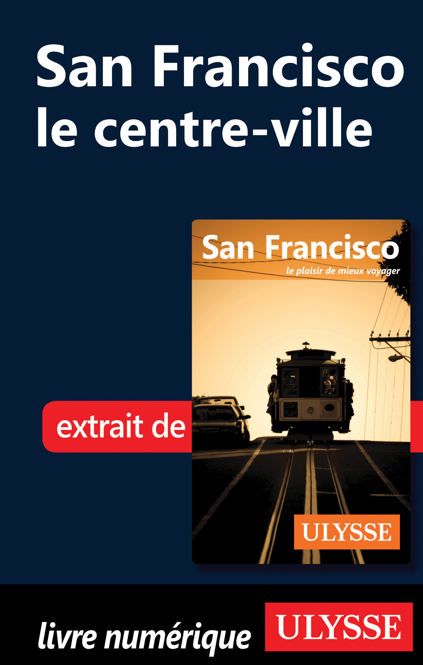 San Francisco : le centre ville