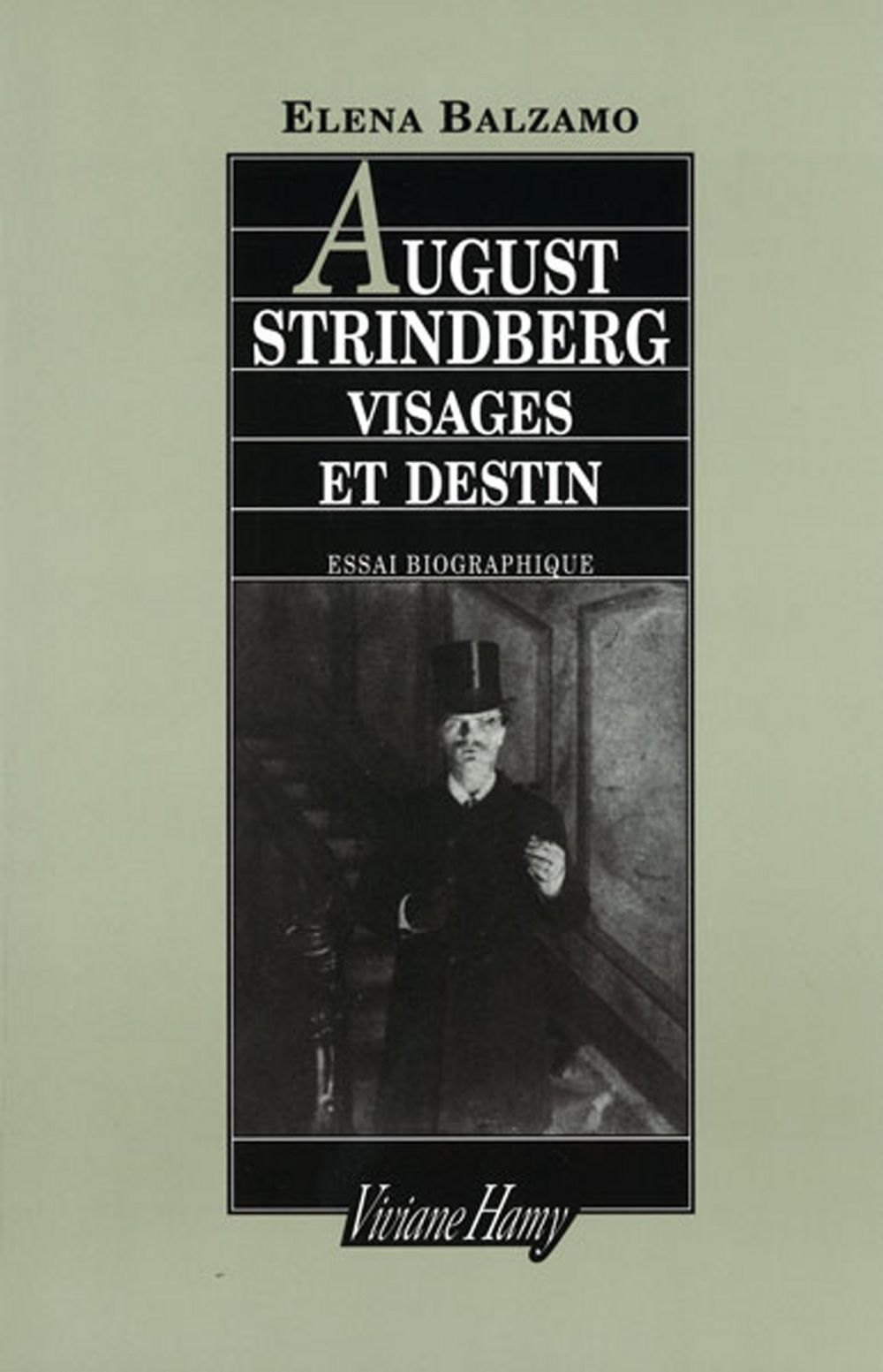 August Strindberg : visages et destin