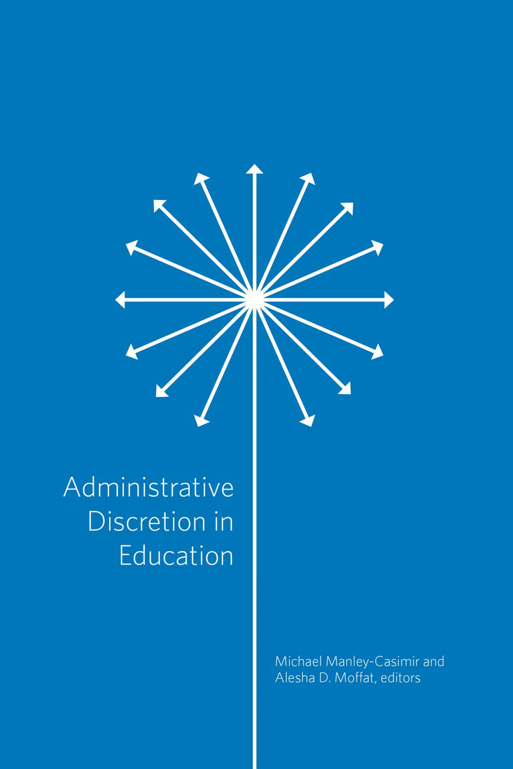 Administrative Discretion in Education